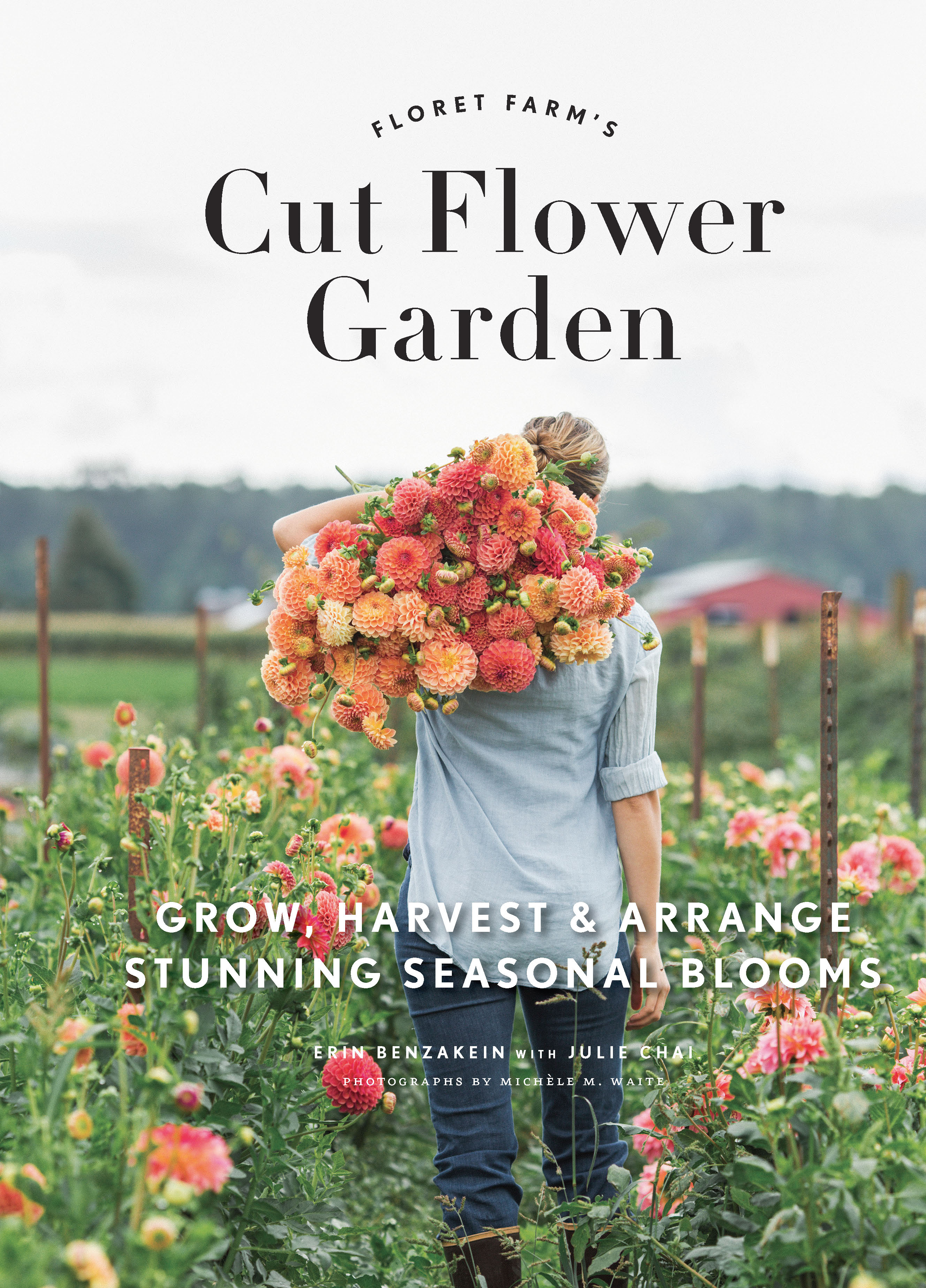 Cover Image of Floret Farm's Cut Flower Garden