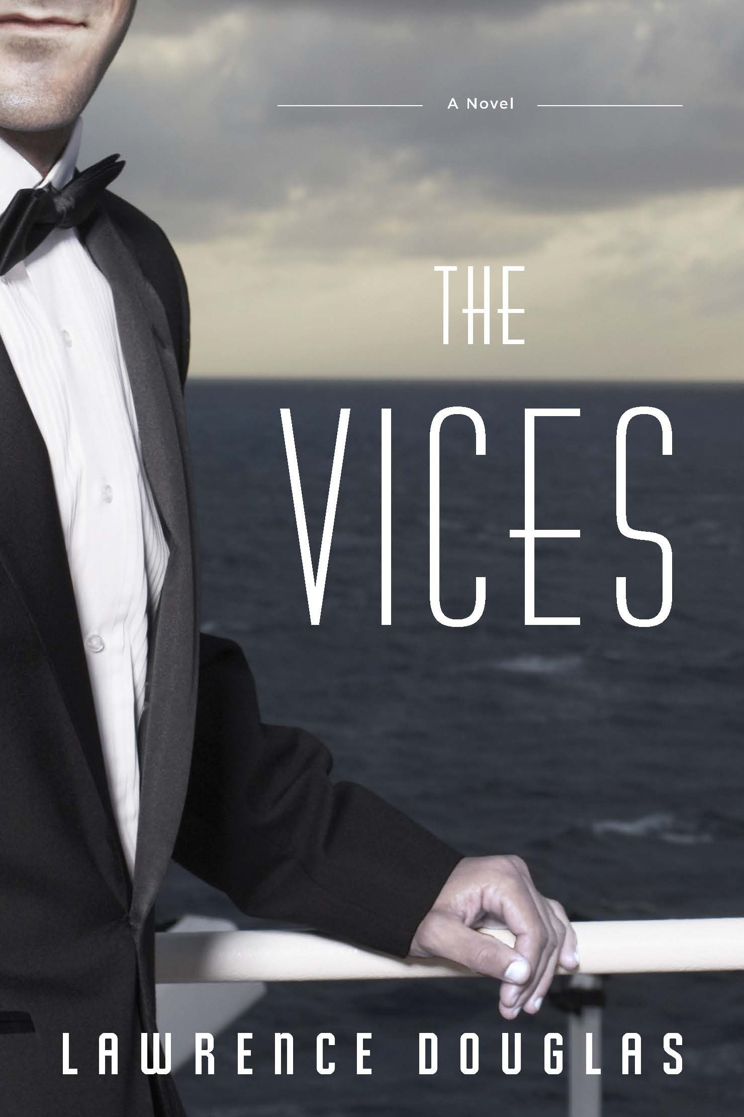 The Vices [electronic resource] : A Novel
