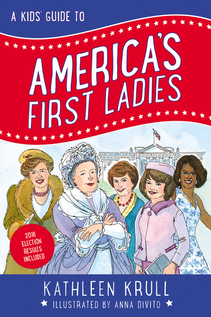 Cover image for A Kids' Guide to America's First Ladies [electronic resource] :