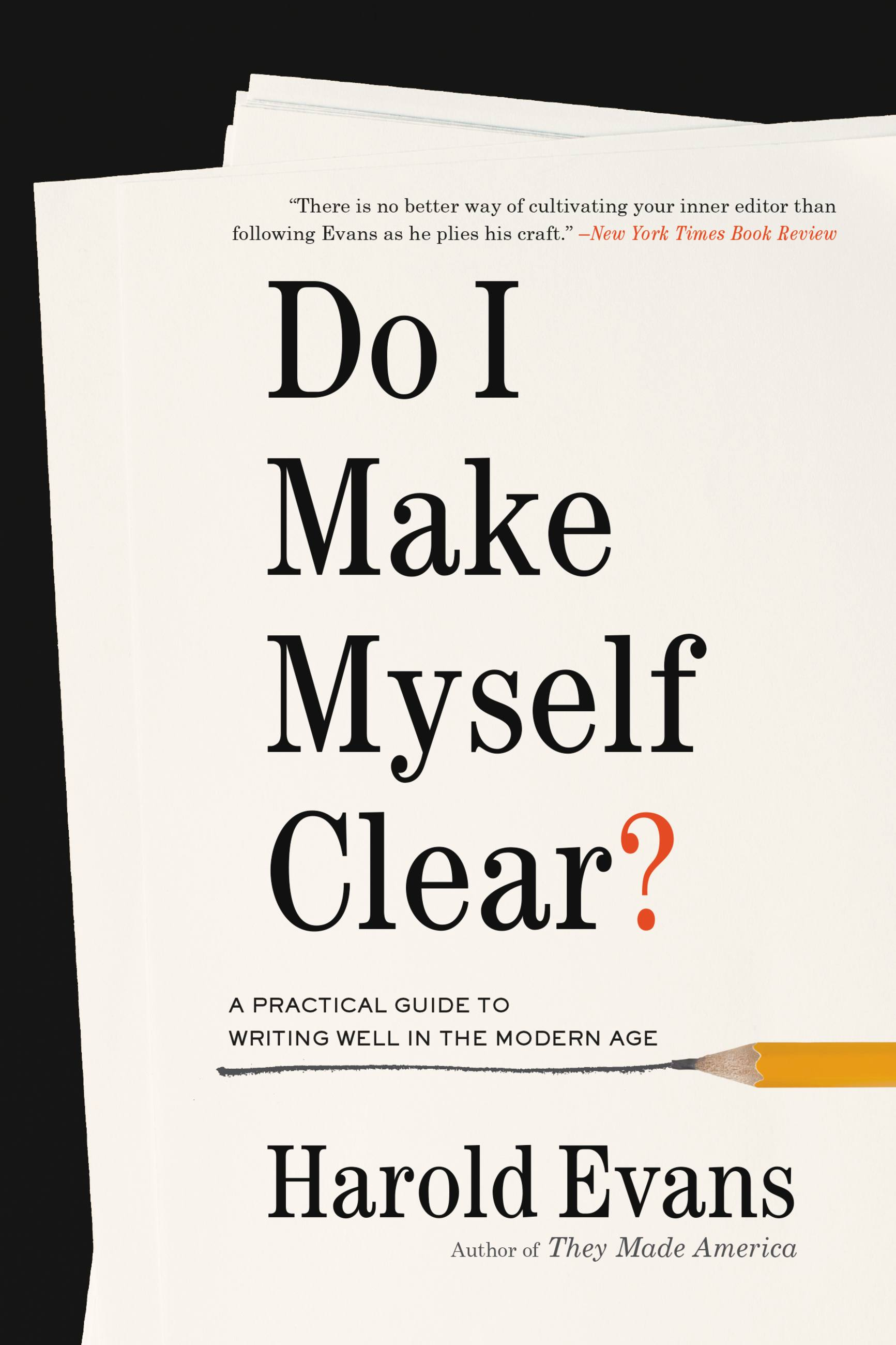 Cover Image of Do I Make Myself Clear?
