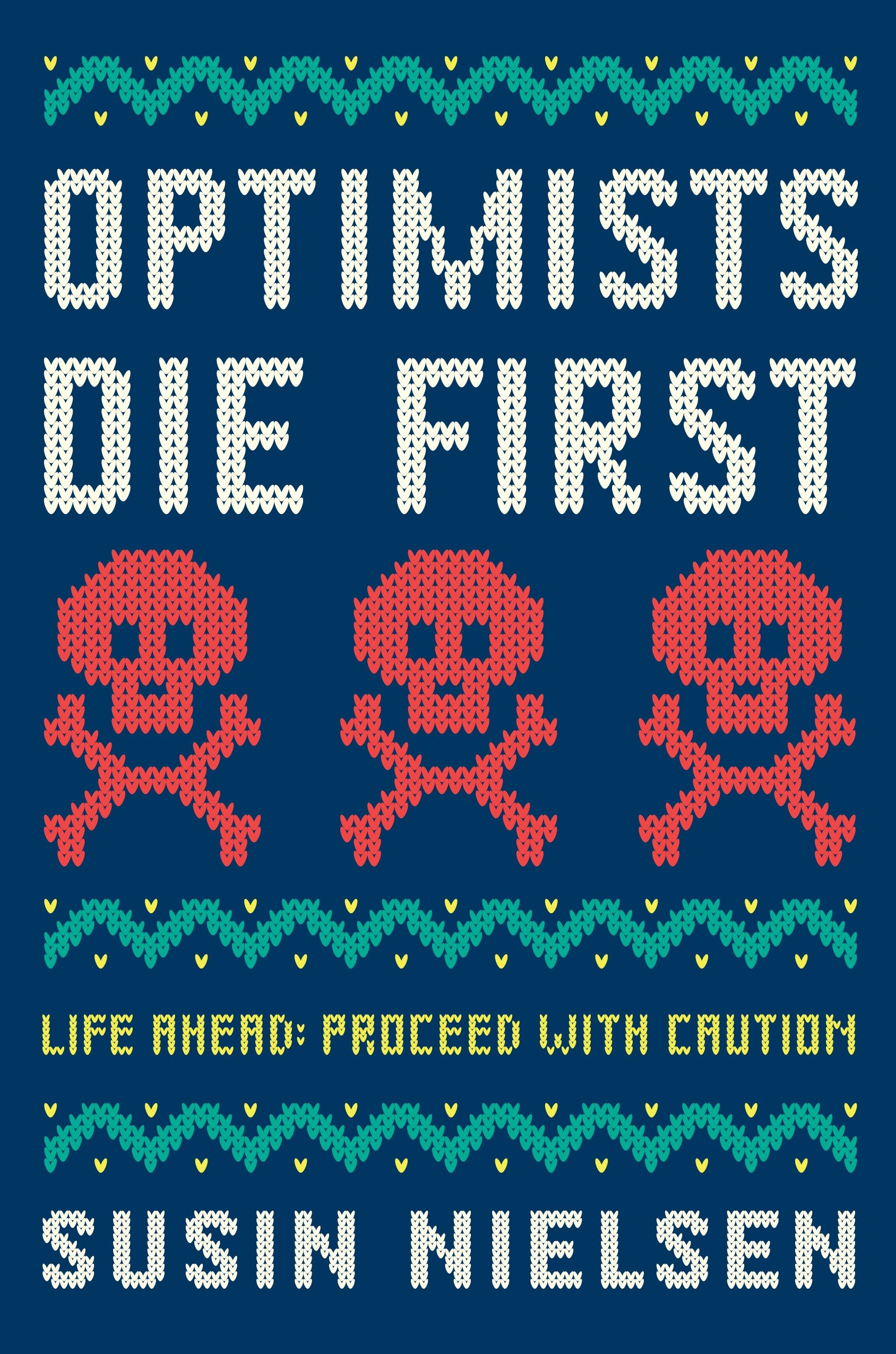Cover Image of Optimists Die First