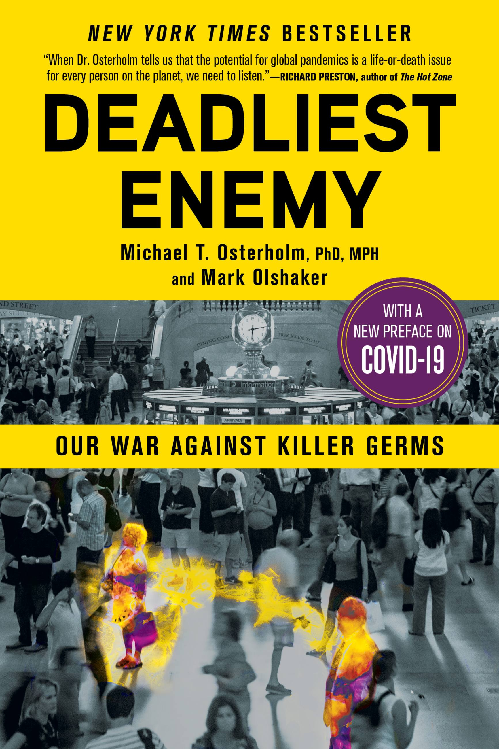 Deadliest Enemy Our War Against Killer Germs