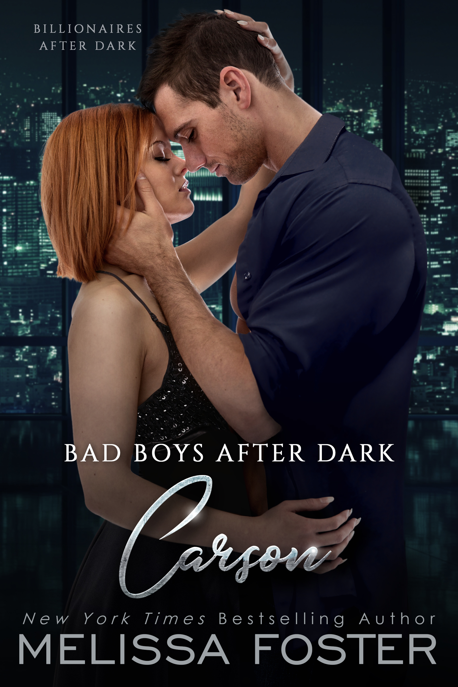 Bad Boys After Dark: Carson (Bad Billionaires After Dark #3)