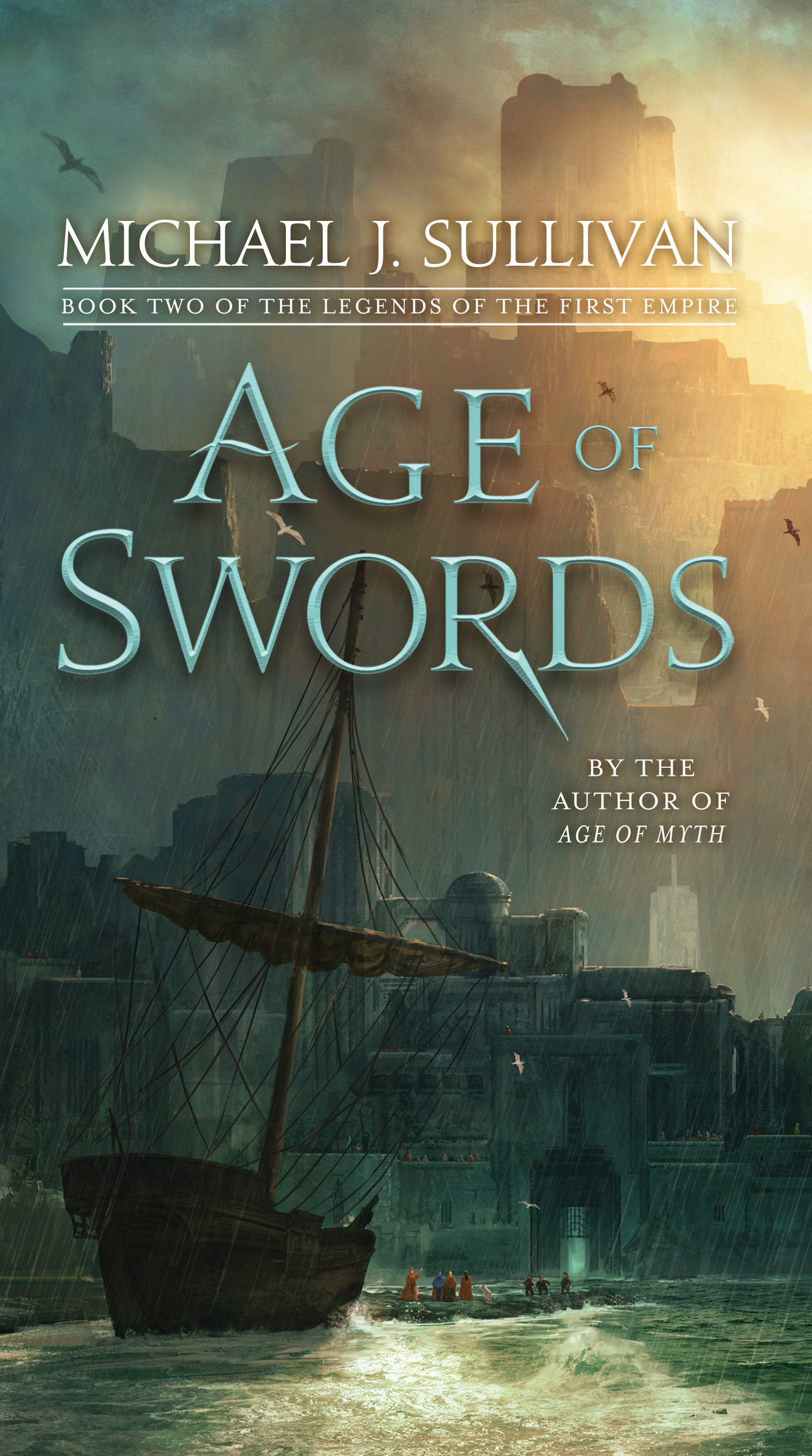 Age of Swords Book Two of The Legends of the First Empire