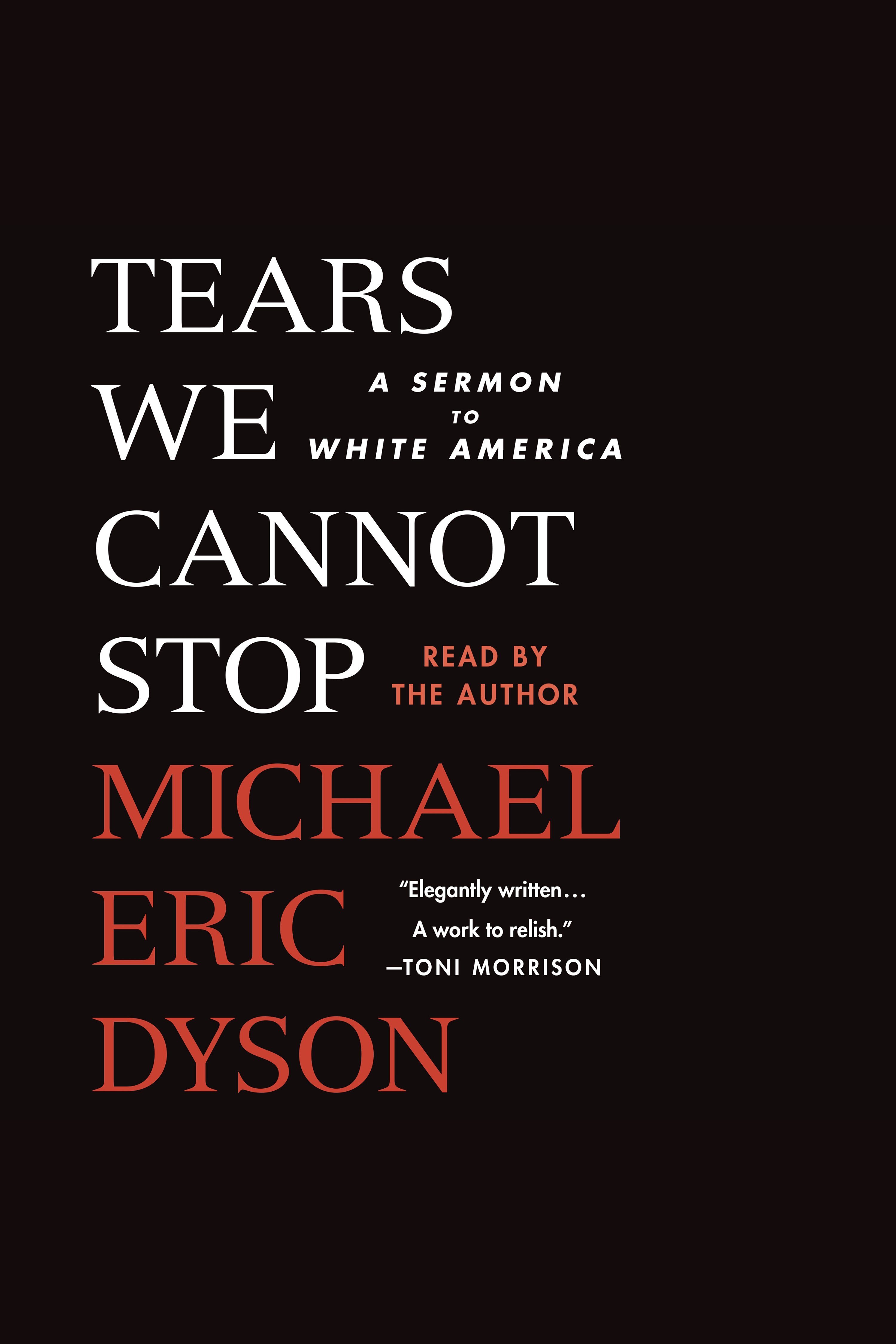 Tears we cannot stop [AudioEbook] : a sermon to white America