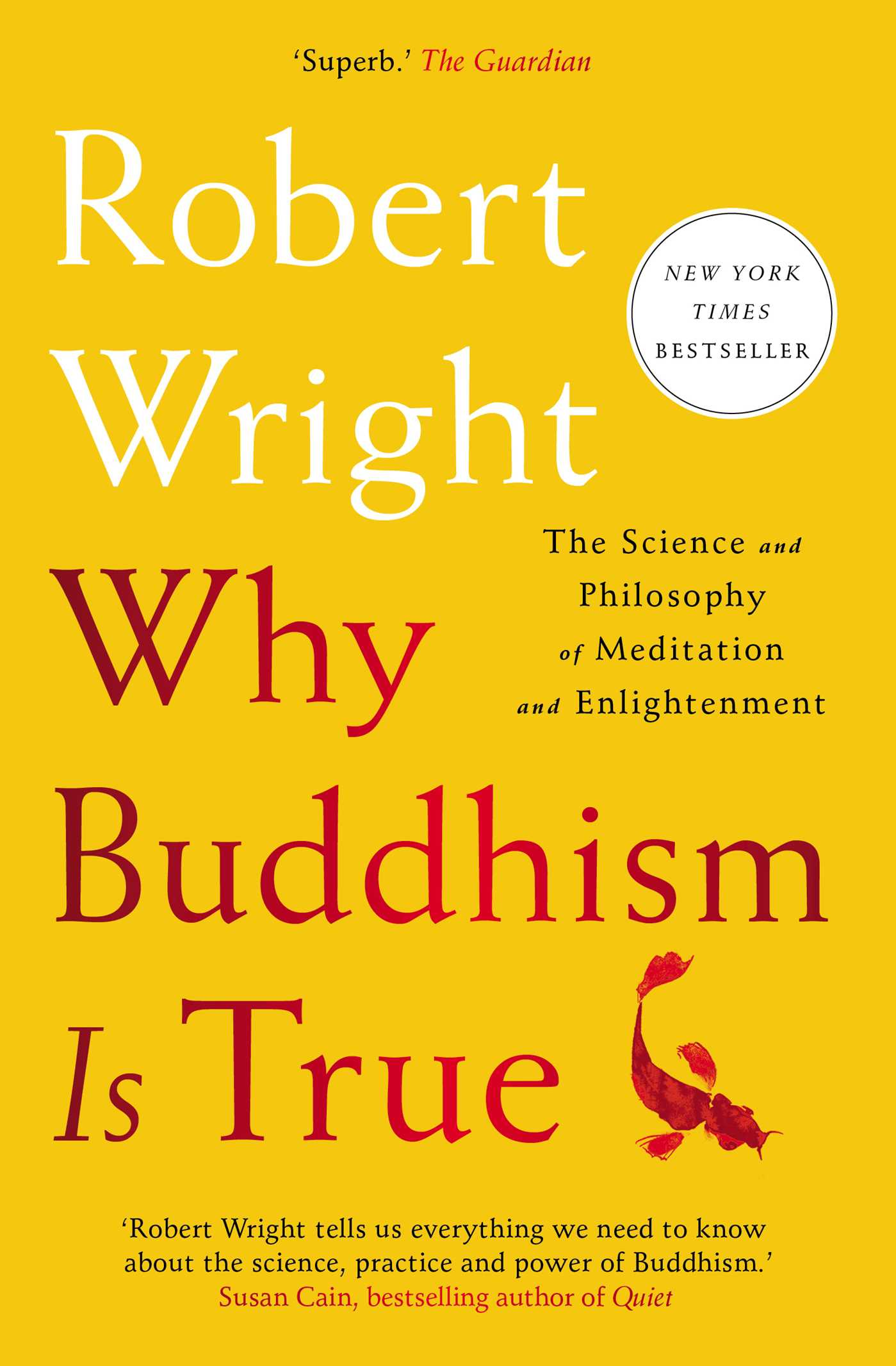 Cover Image of Why Buddhism is True