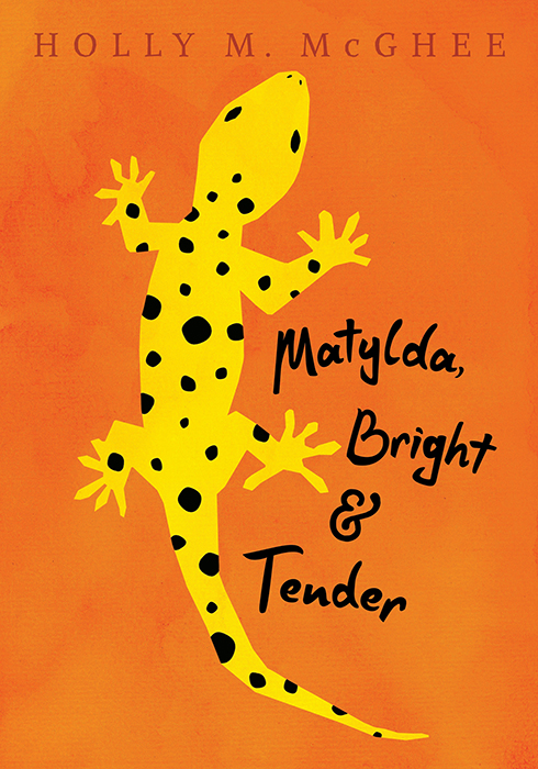 Cover image for Matylda, Bright and Tender [electronic resource] :