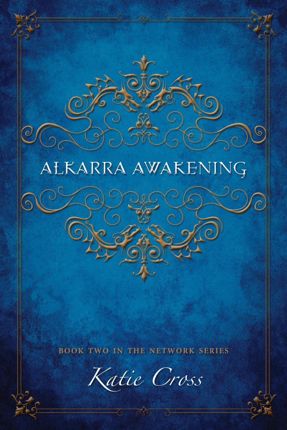 Alkarra Awakening (The Network Series, #2)