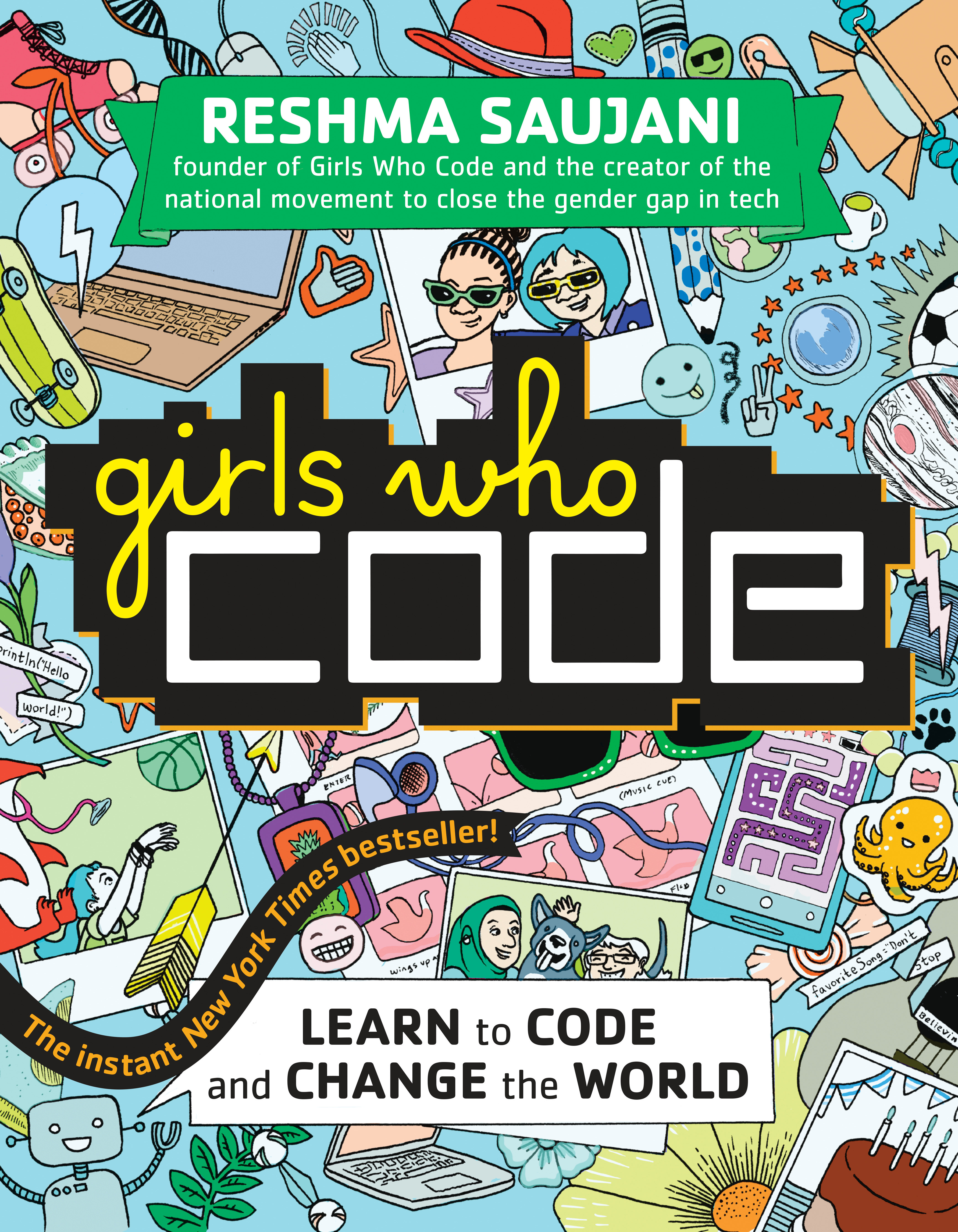 Cover image for Girls Who Code [electronic resource] : Learn to Code and Change the World