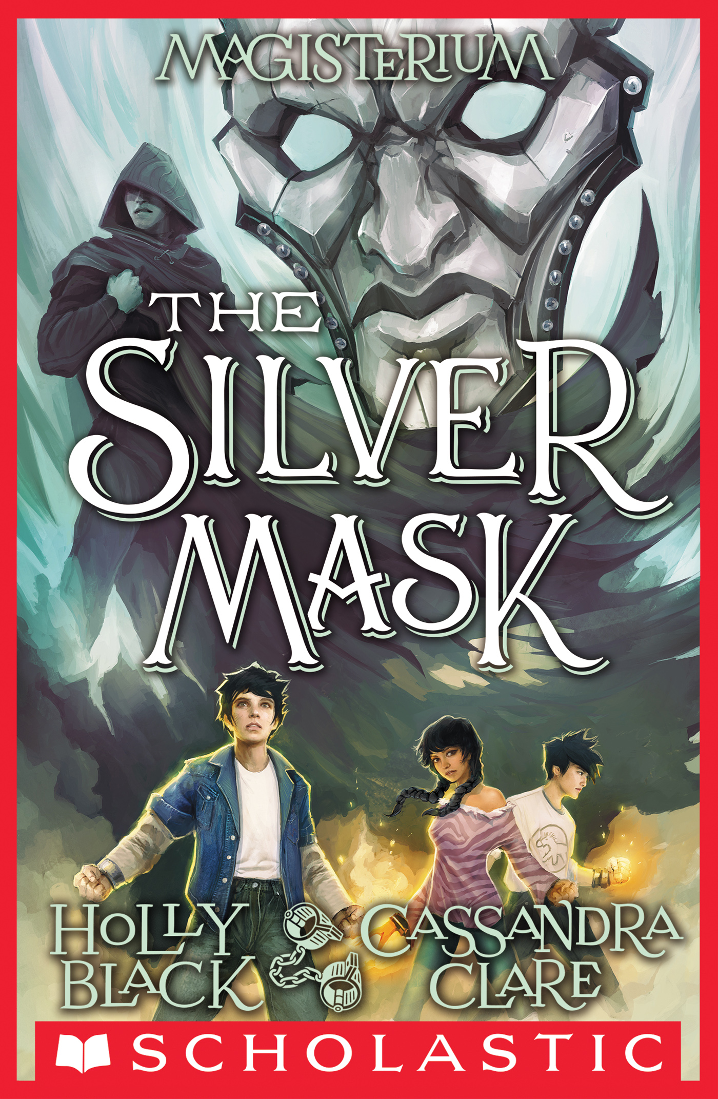 Cover Image of The Silver Mask (Magisterium #4)