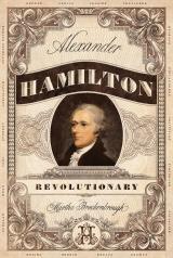 Alexander Hamilton, Revolutionary