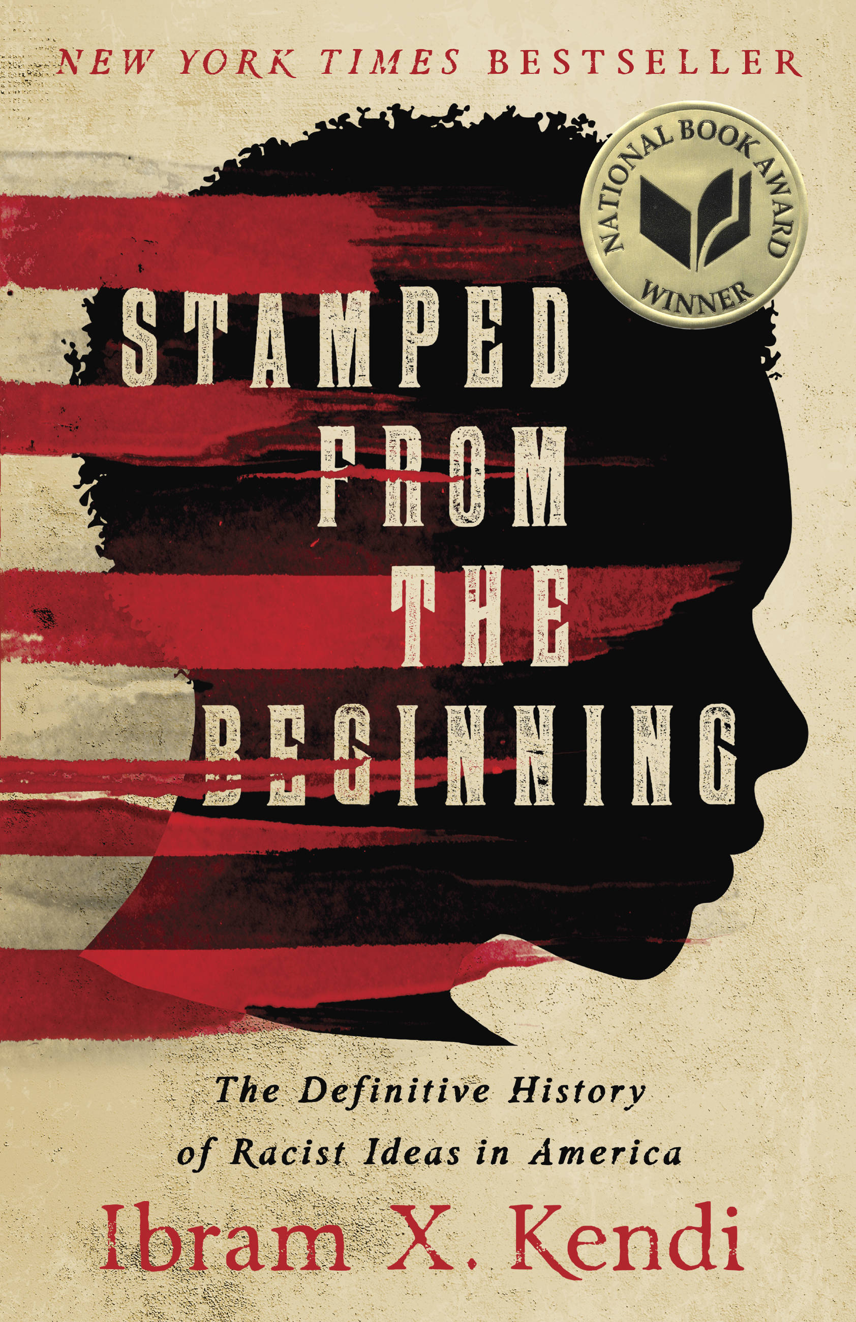 Stamped from the Beginning [electronic resource] : The Definitive History of Racist Ideas in America