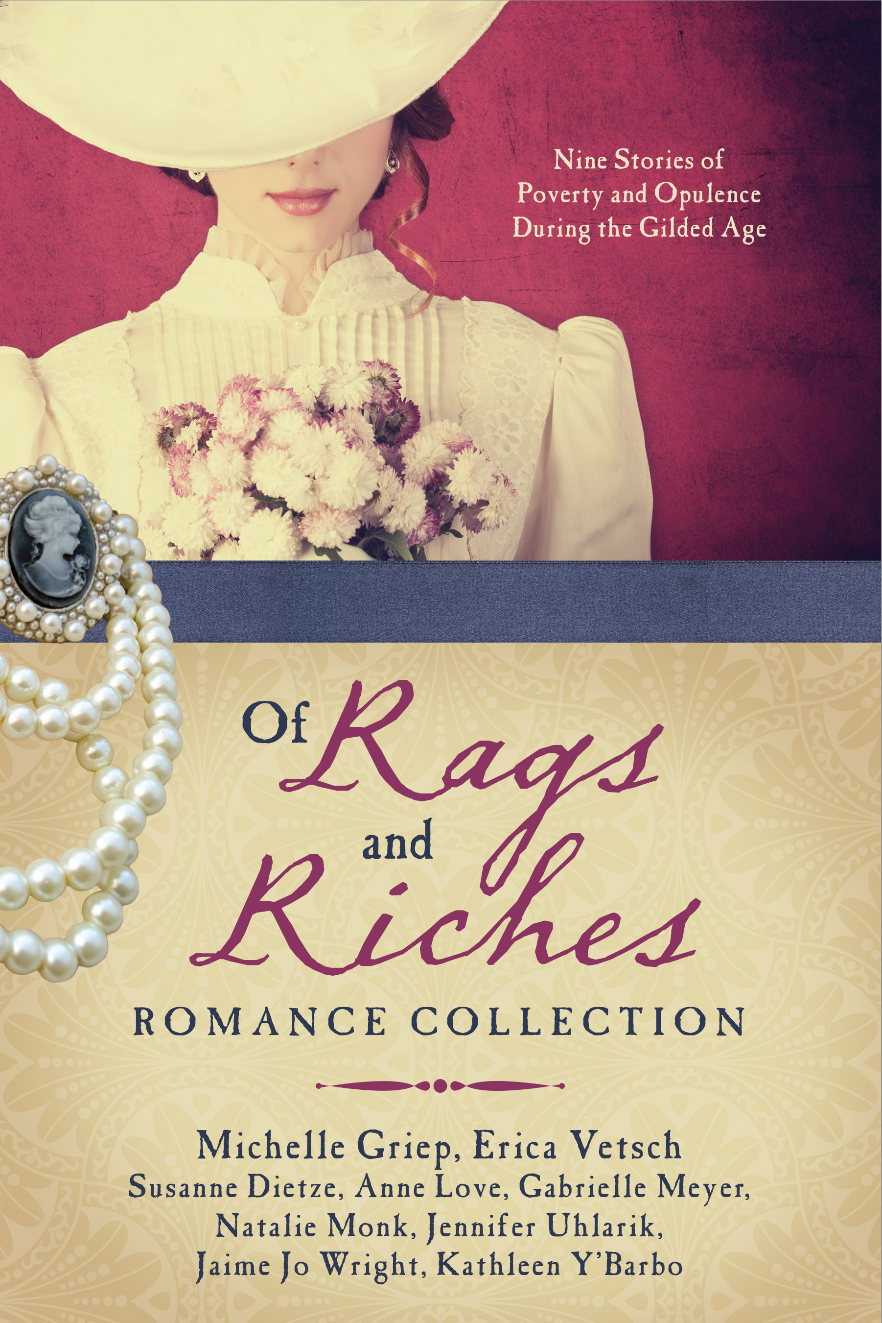 Of Rags and Riches Romance Collection Nine Stories of Poverty and Opulence During the Gilded Age