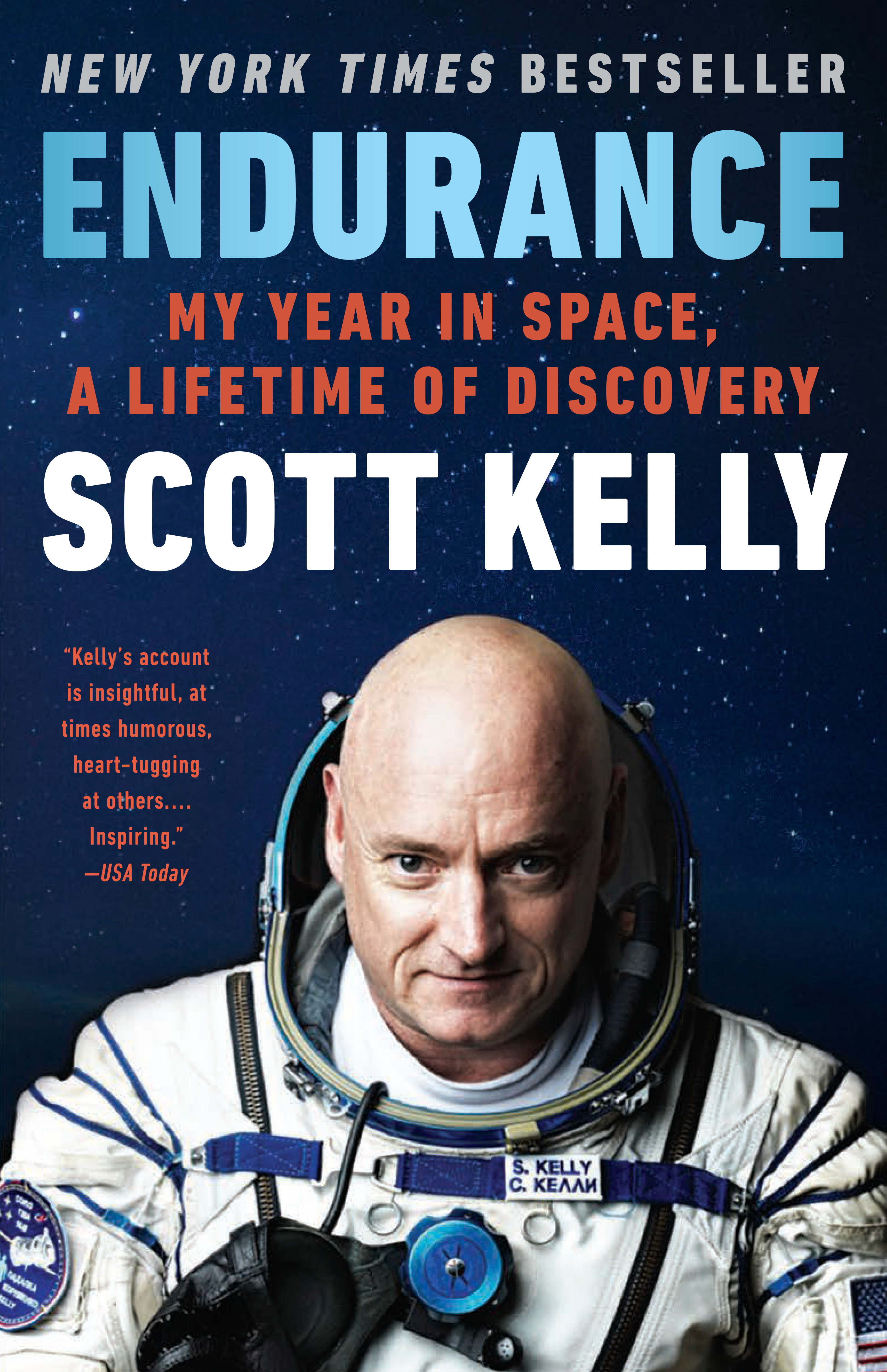 Endurance My Year in Space, A Lifetime of Discovery