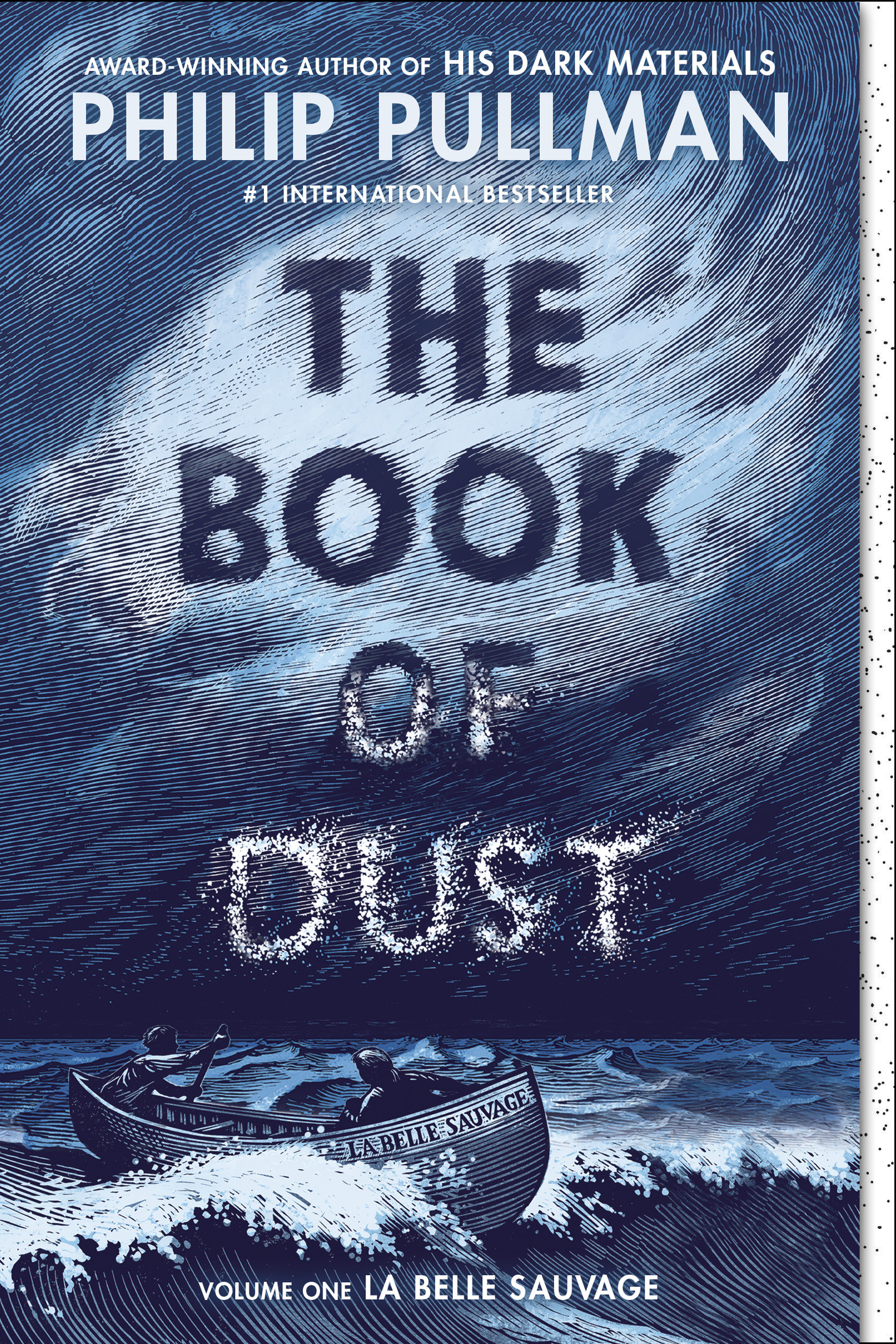 Cover Image of The Book of Dust:  La Belle Sauvage (Book of Dust, Volume 1)