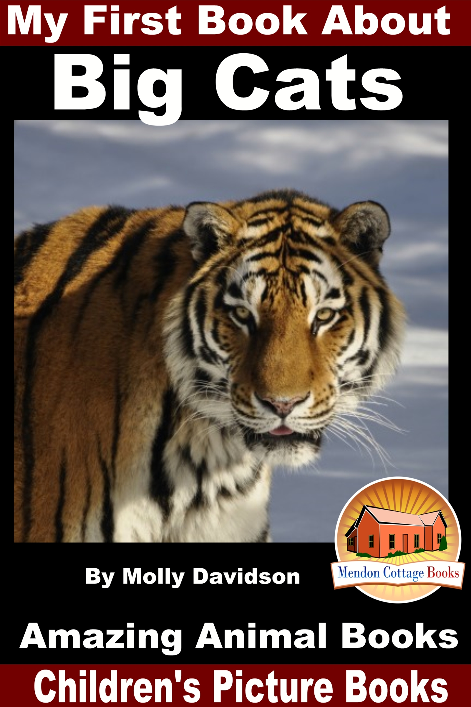 My First Book About Big Cats: Amazing Animal Books - Children's Picture Books