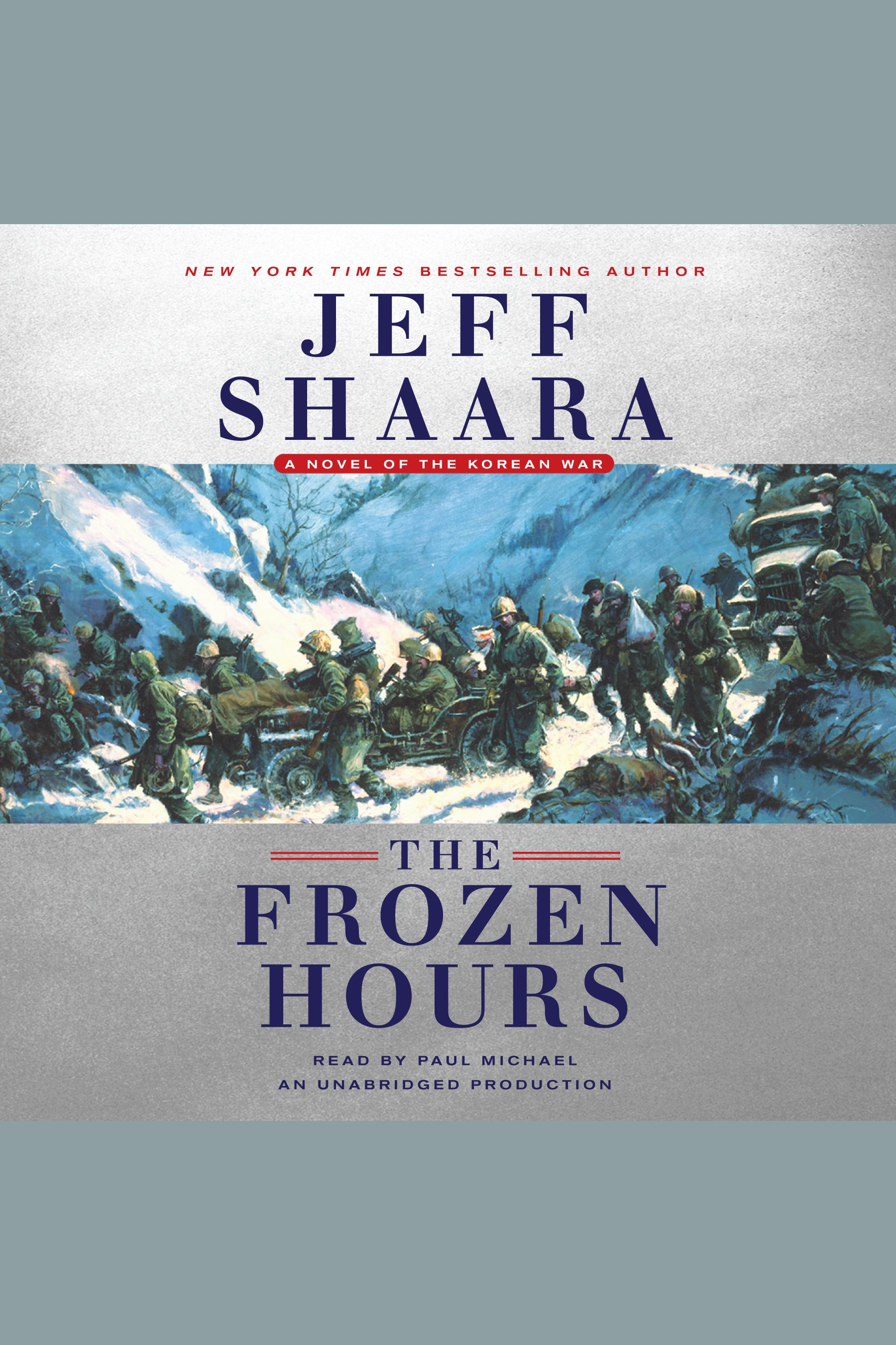 The frozen hours a novel of the Korean War cover image