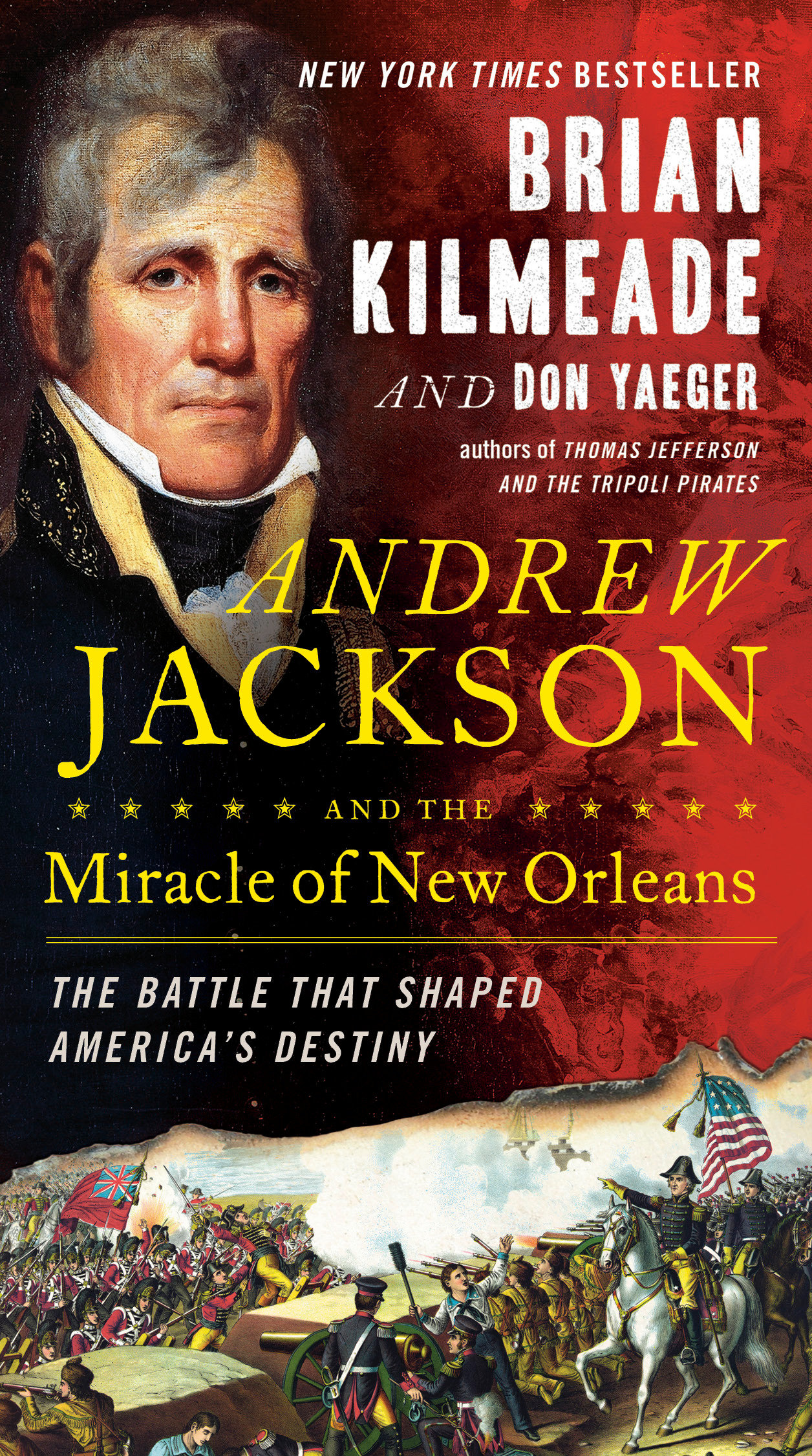 Cover image for Andrew Jackson and the Miracle of New Orleans [electronic resource] : The Battle That Shaped America's Destiny