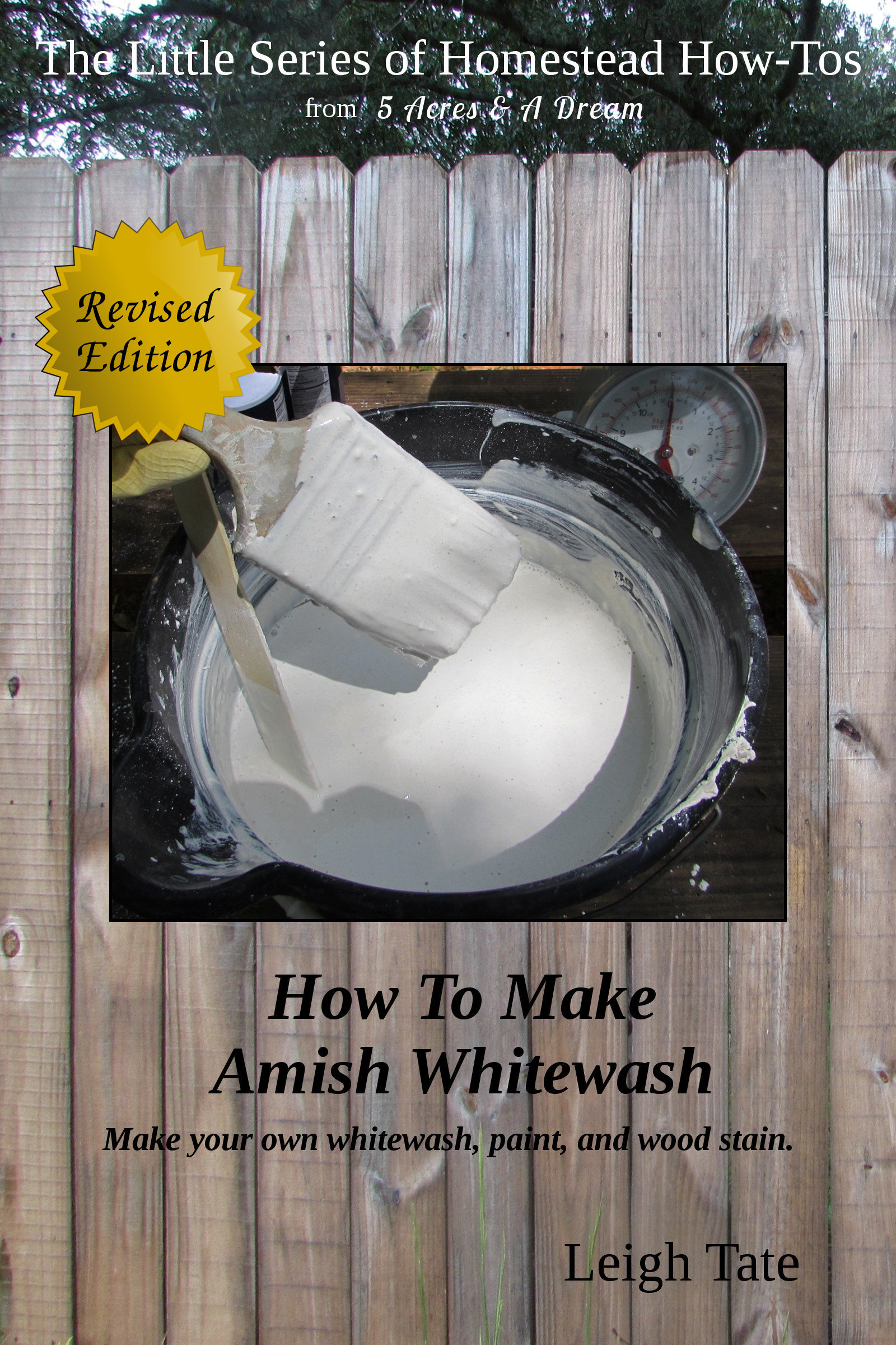 How To Make Amish Whitewash: Make Your Own Whitewash, Paint, and Wood Stain