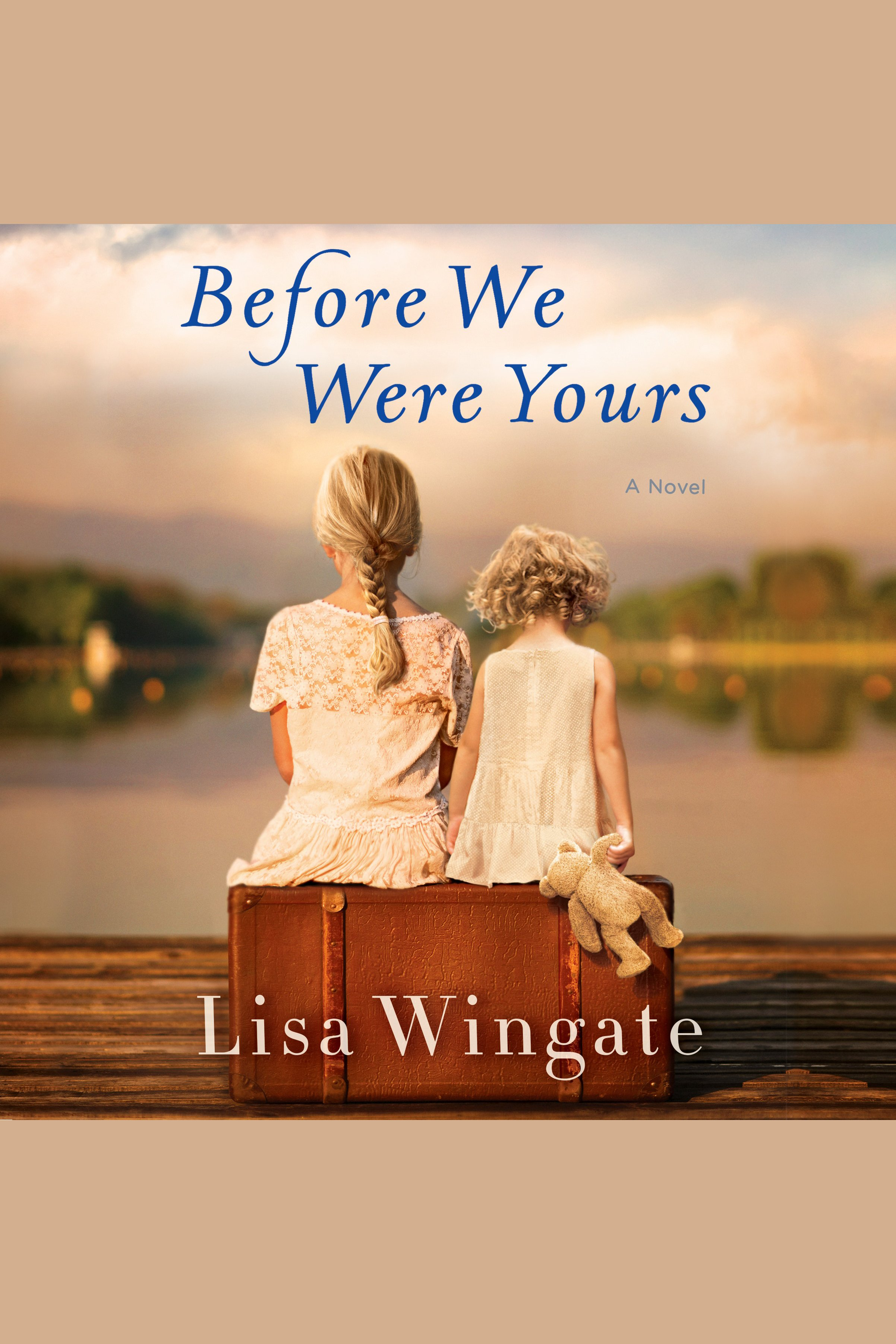 Before we were yours [AudioEbook] : a novel