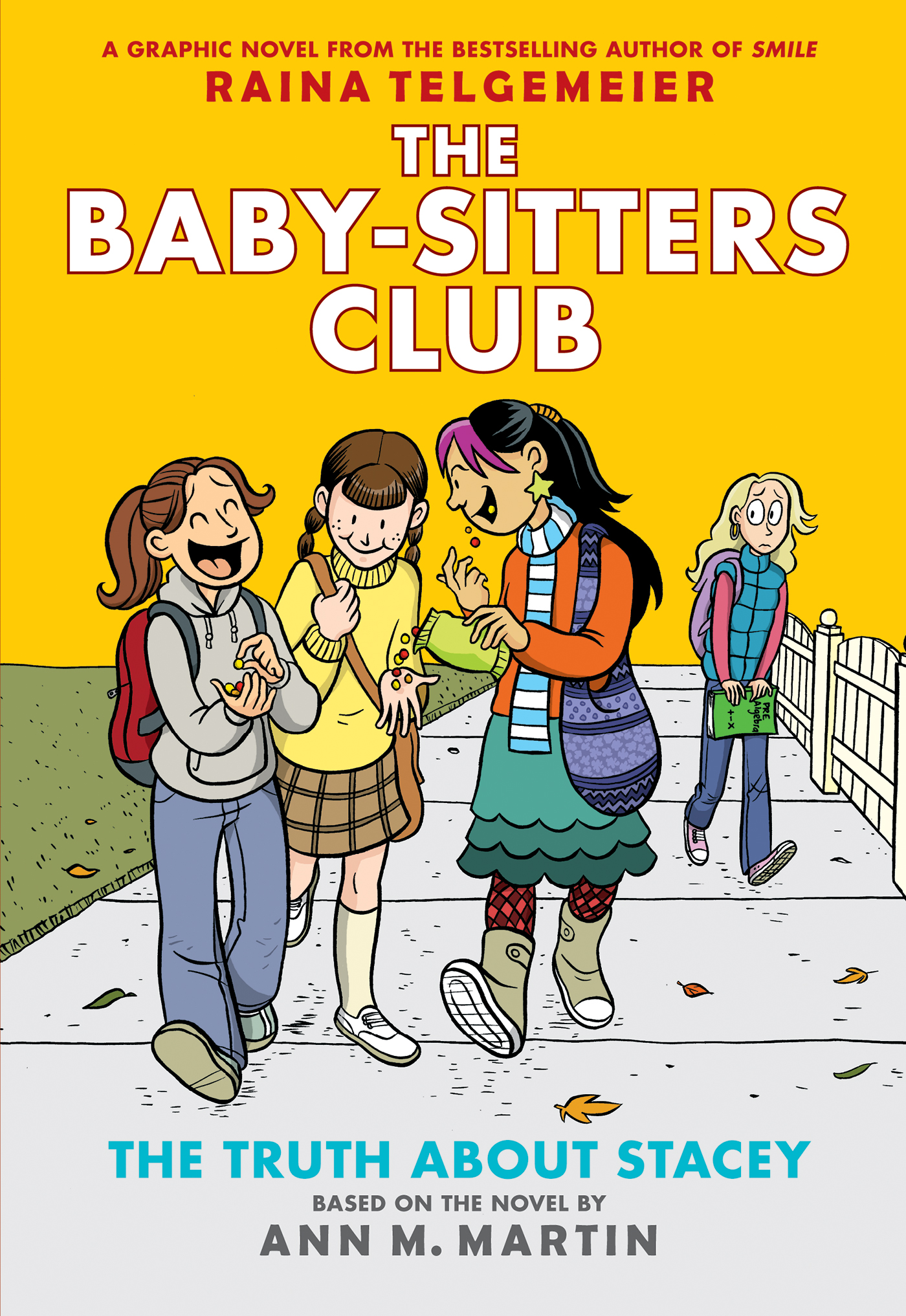 Cover Image of The Truth About Stacey: Full-Color Edition (The Baby-Sitters Club Graphix #2)