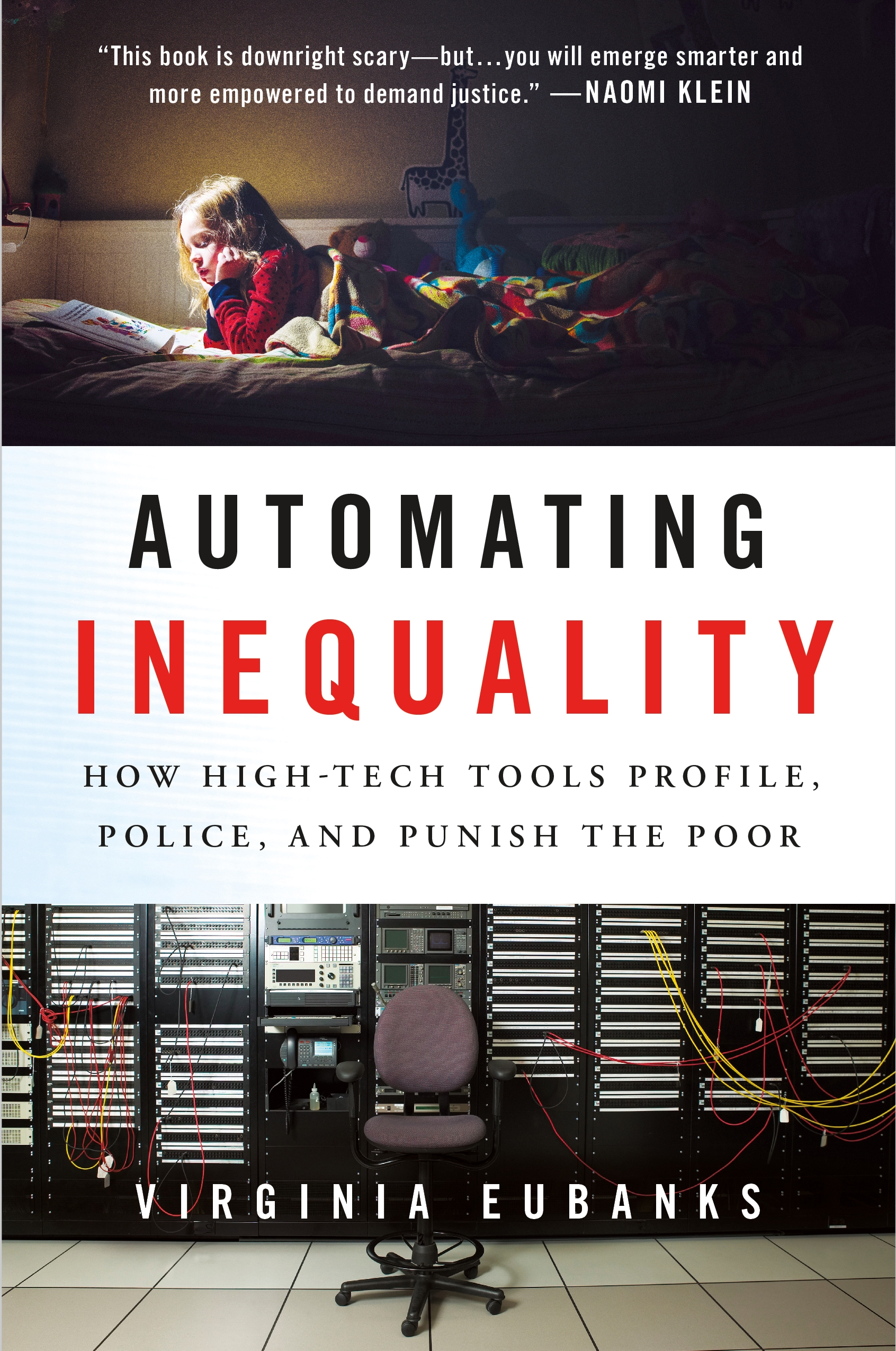 Automating Inequality [electronic resource (downloadable eBook)] : How High-Tech Tools Profile, Police, and Punish the Poor