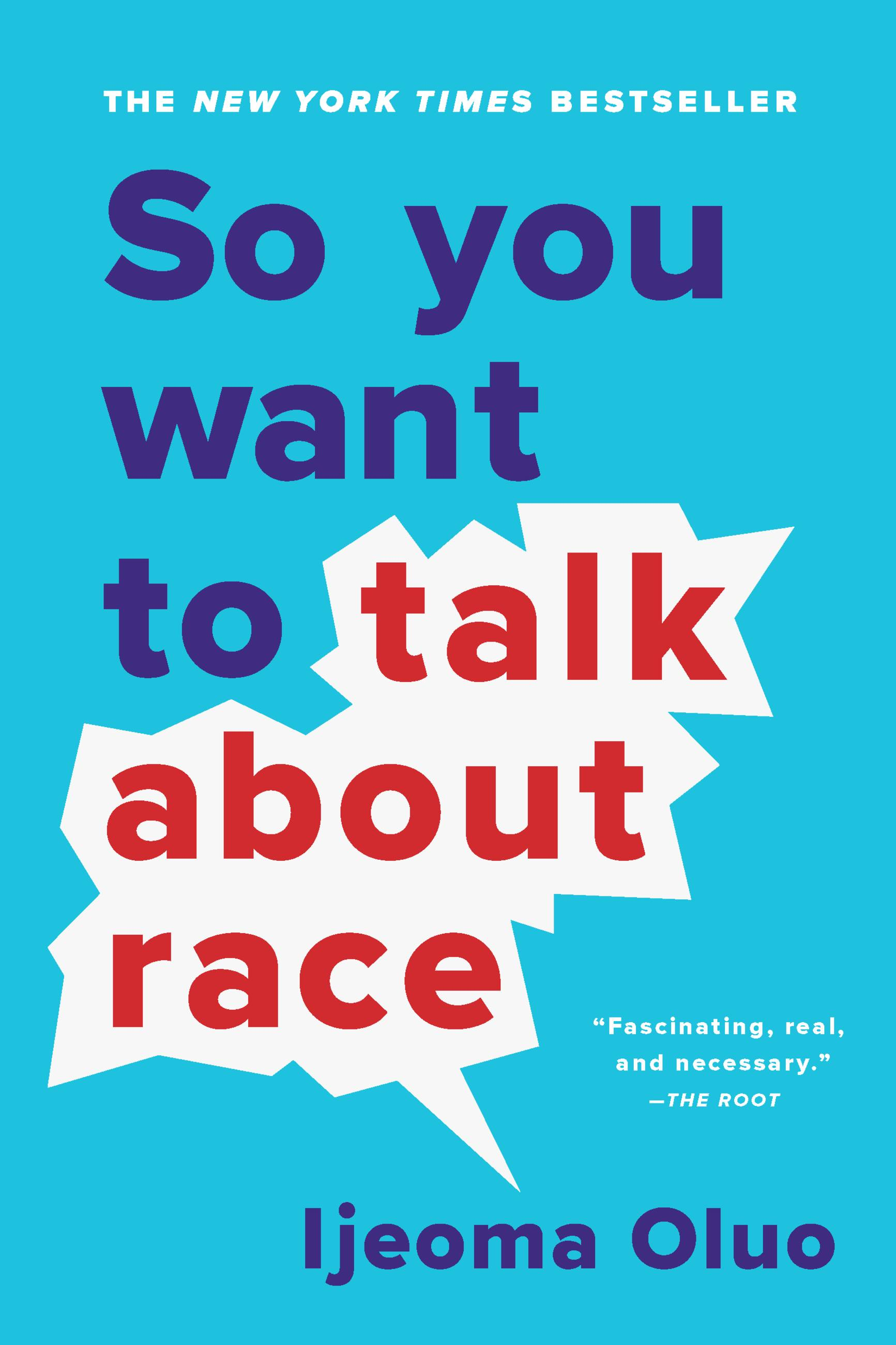 Cover image for So You Want to Talk About Race [electronic resource] :