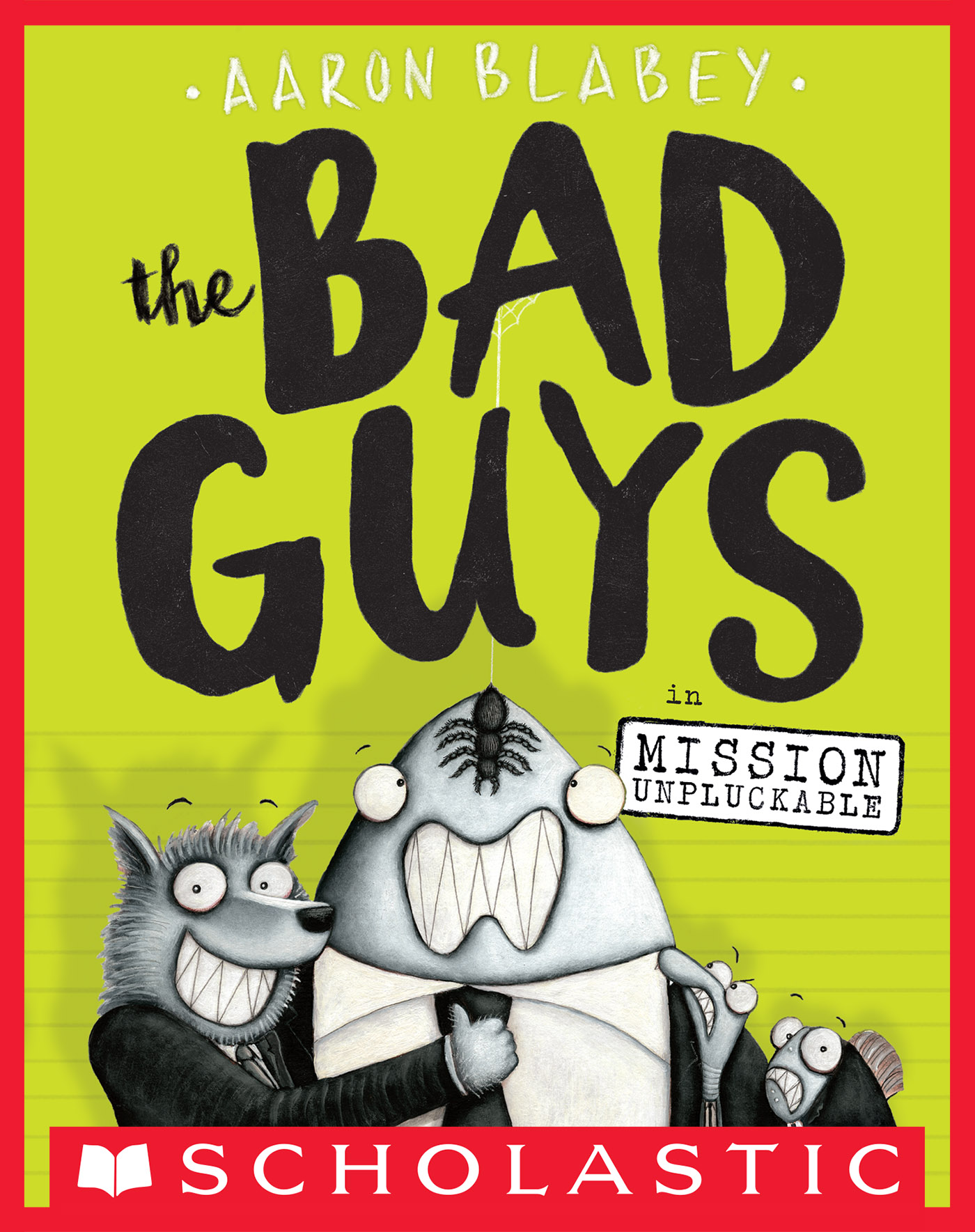 The Bad Guys in Mission Unpluckable (The Bad Guys #2) [electronic resource]