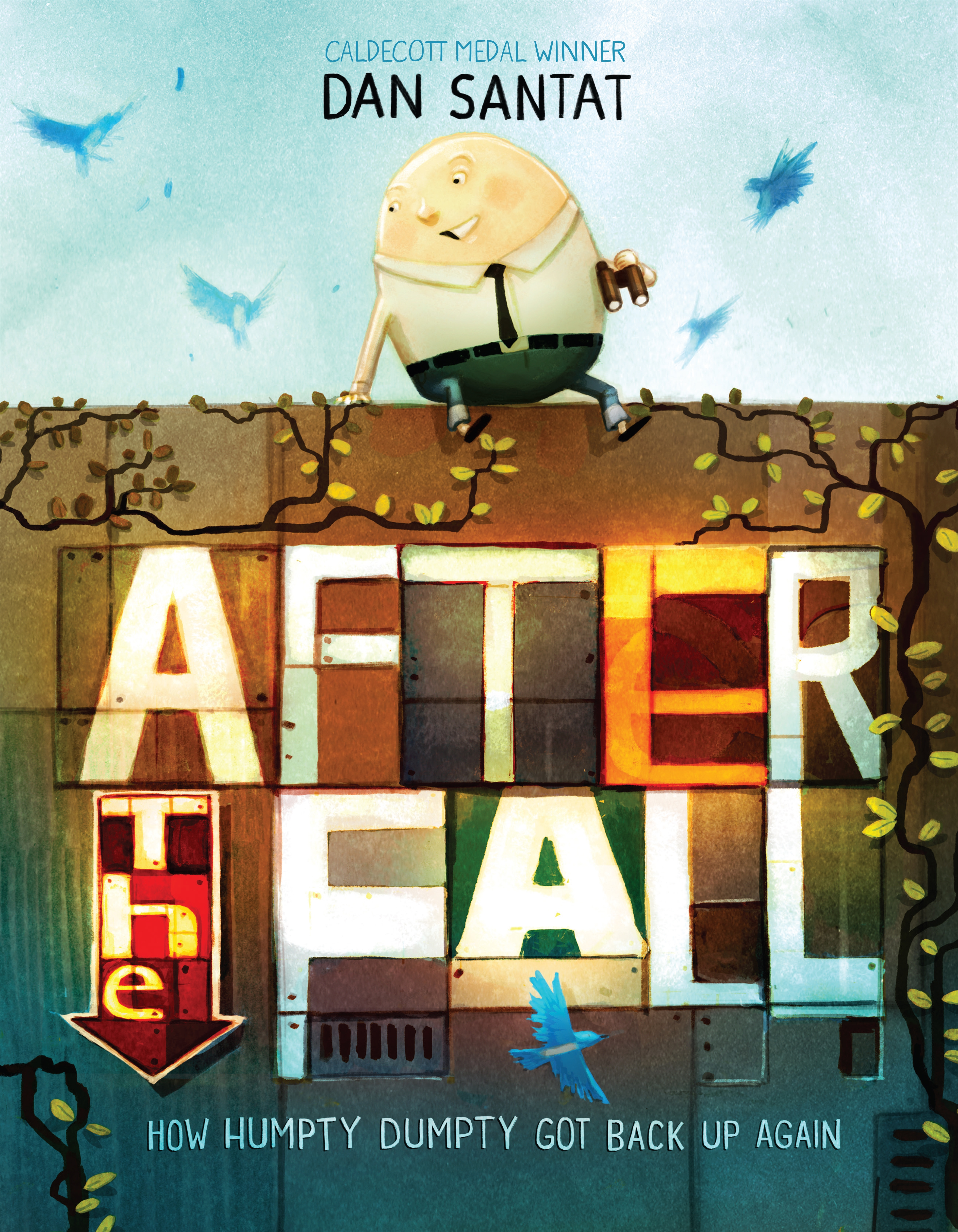 After the fall how Humpty Dumpty got back up again cover image