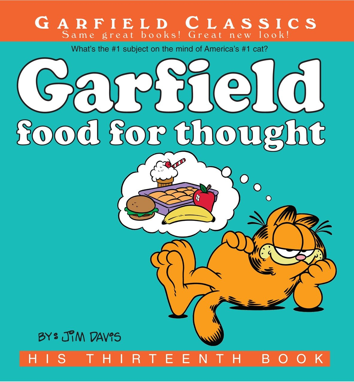 Garfield Food for Thought His 13th Book