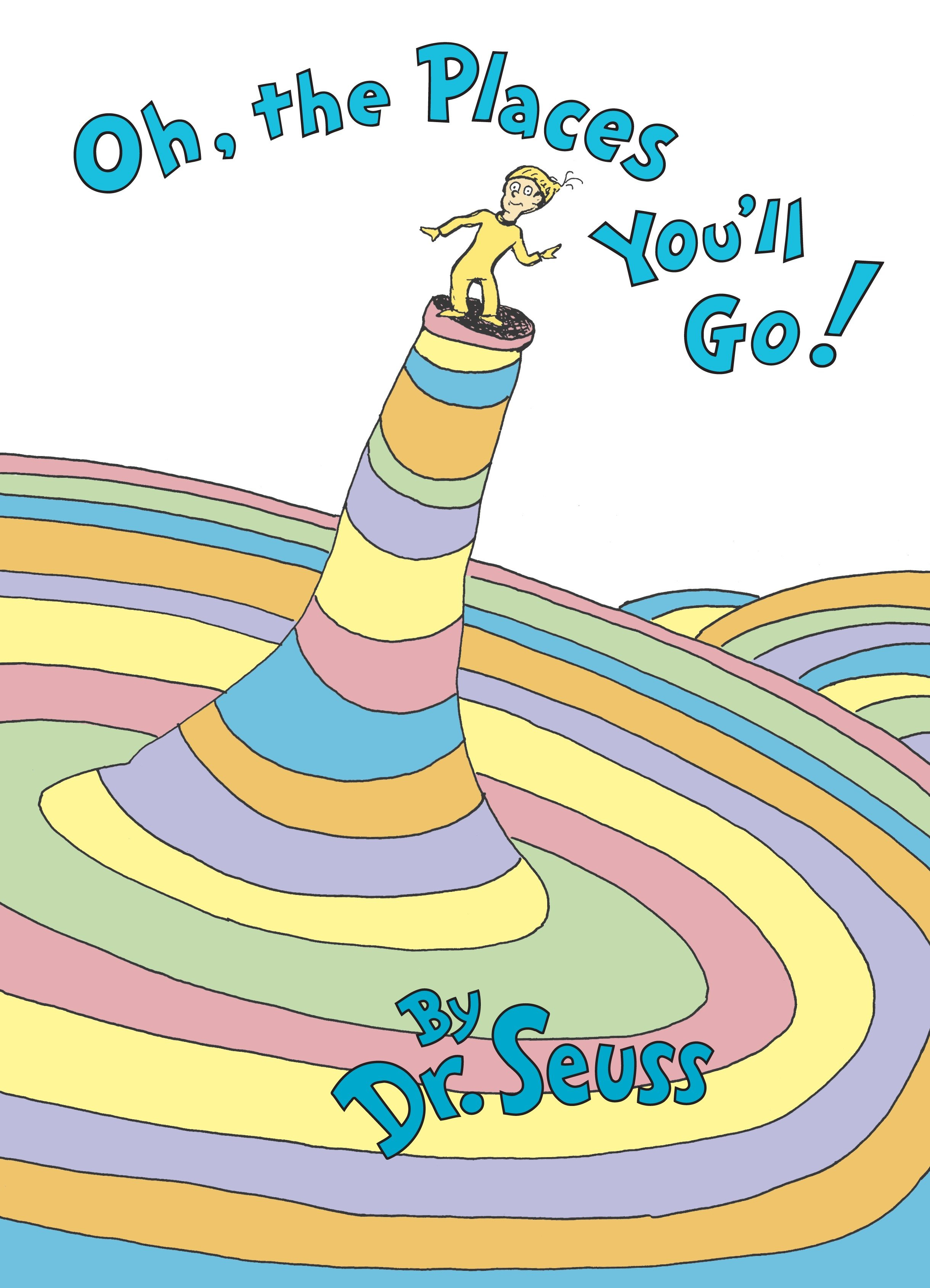 Oh, the Places You'll Go! cover image