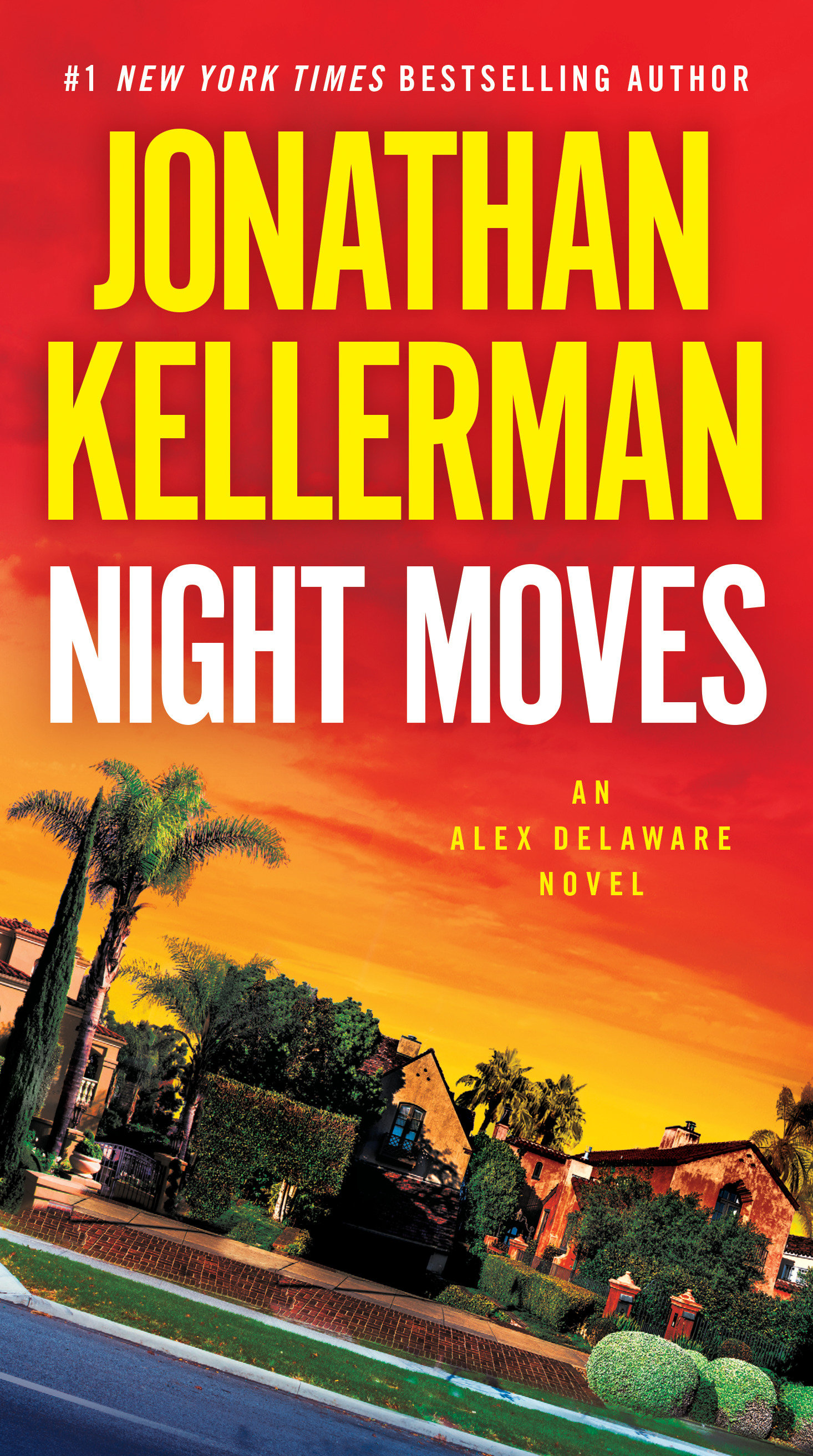 Night Moves An Alex Delaware Novel