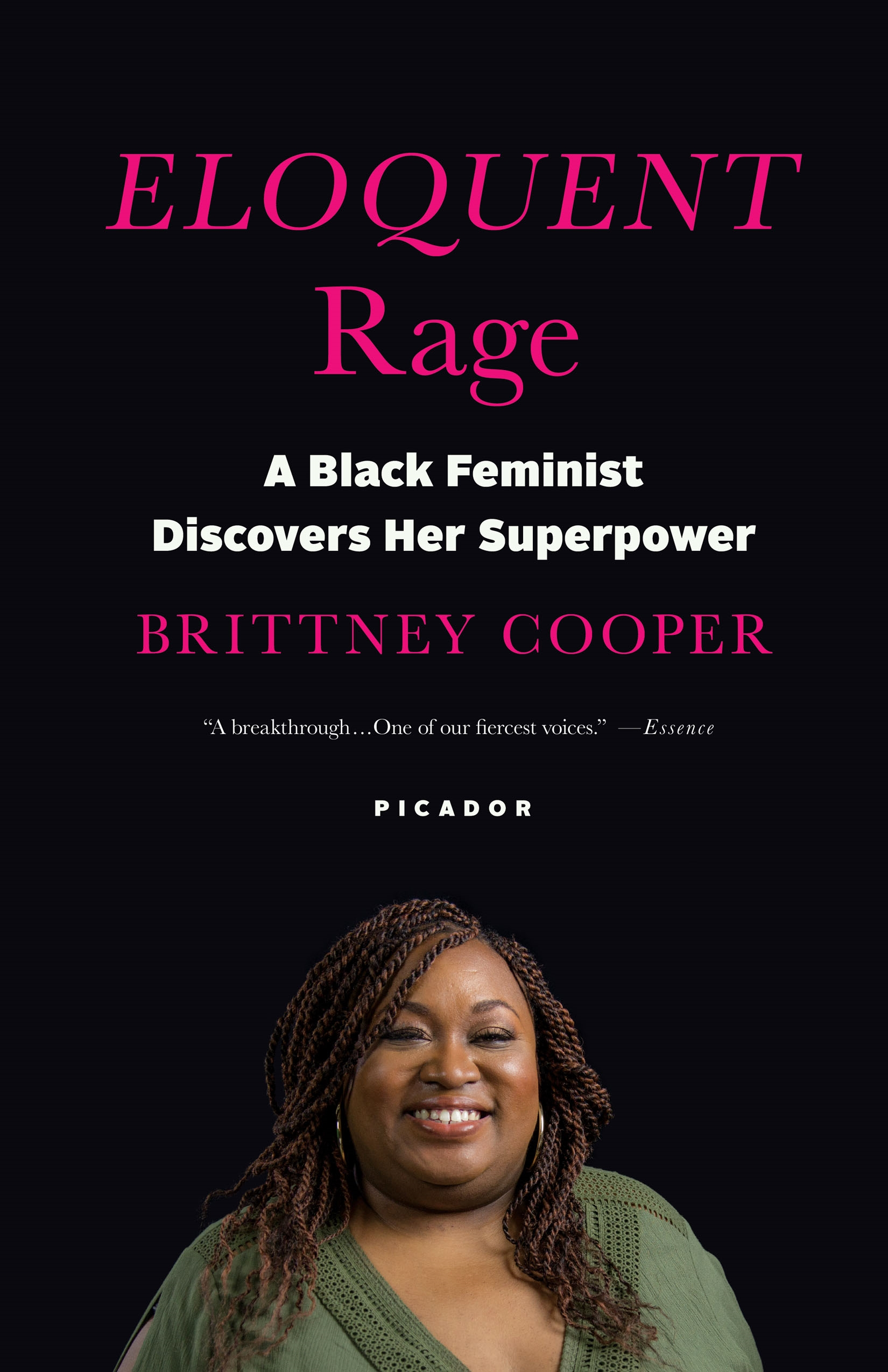 Eloquent Rage [electronic resource] : A Black Feminist Discovers Her Superpower
