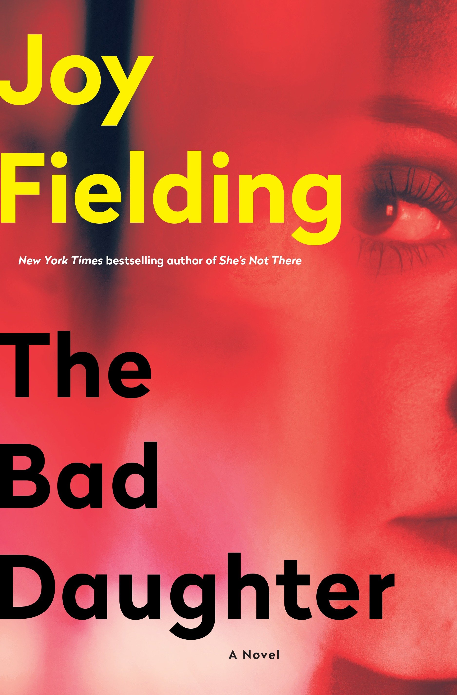 The Bad Daughter A Novel