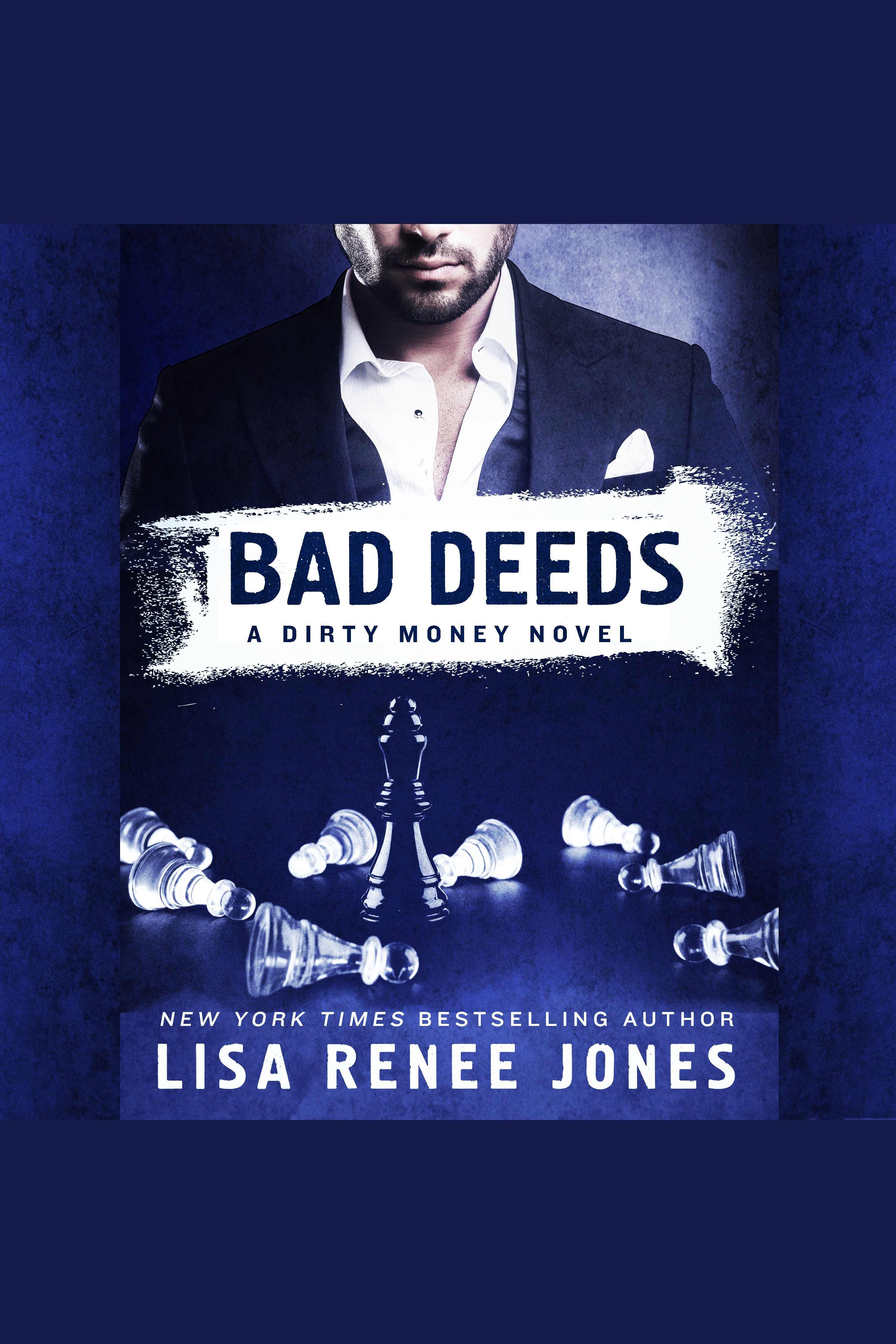 Bad Deeds A Dirty Money Novel cover image