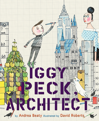 Cover Image of Iggy Peck, Architect