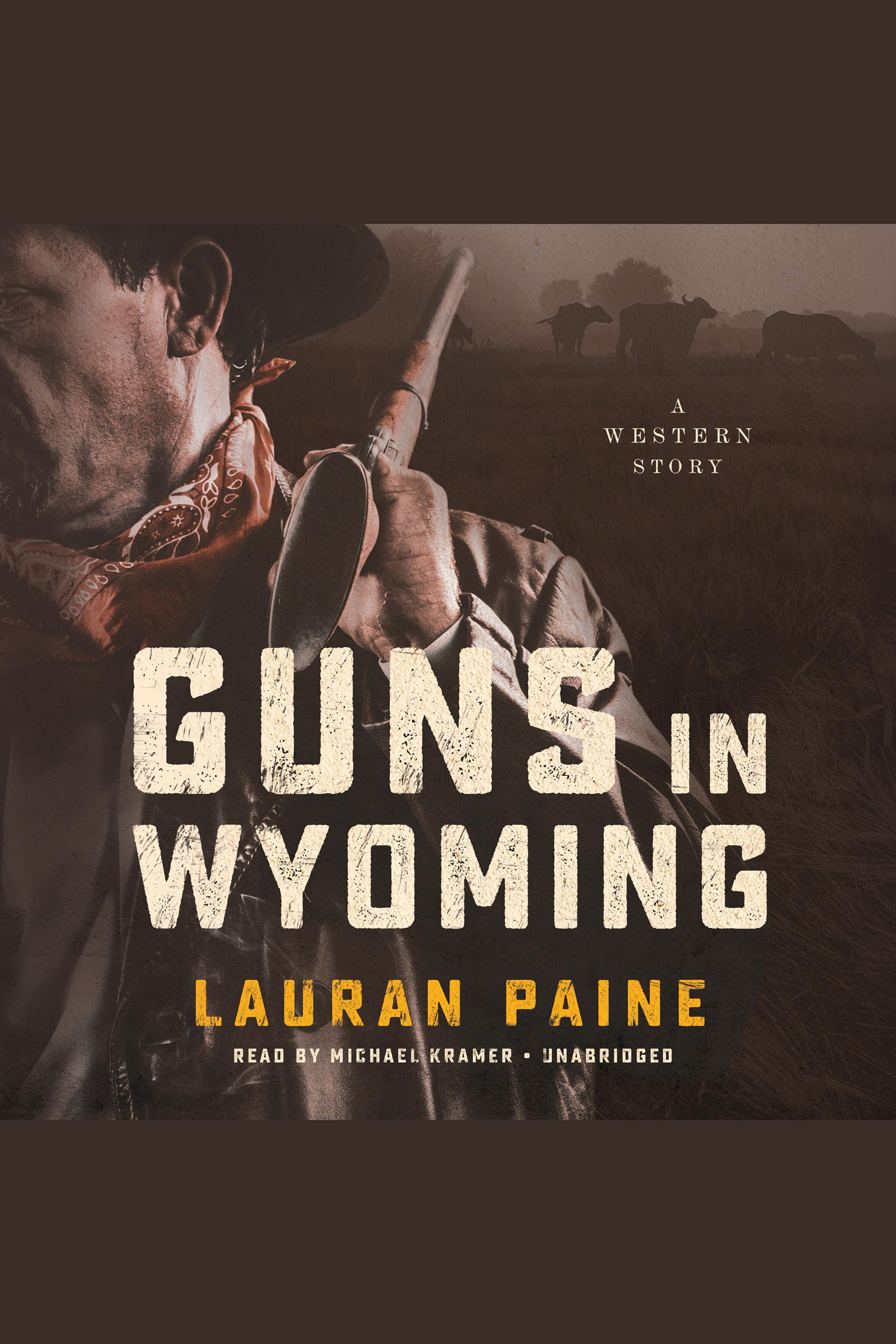 Guns in Wyoming A Western Story cover image