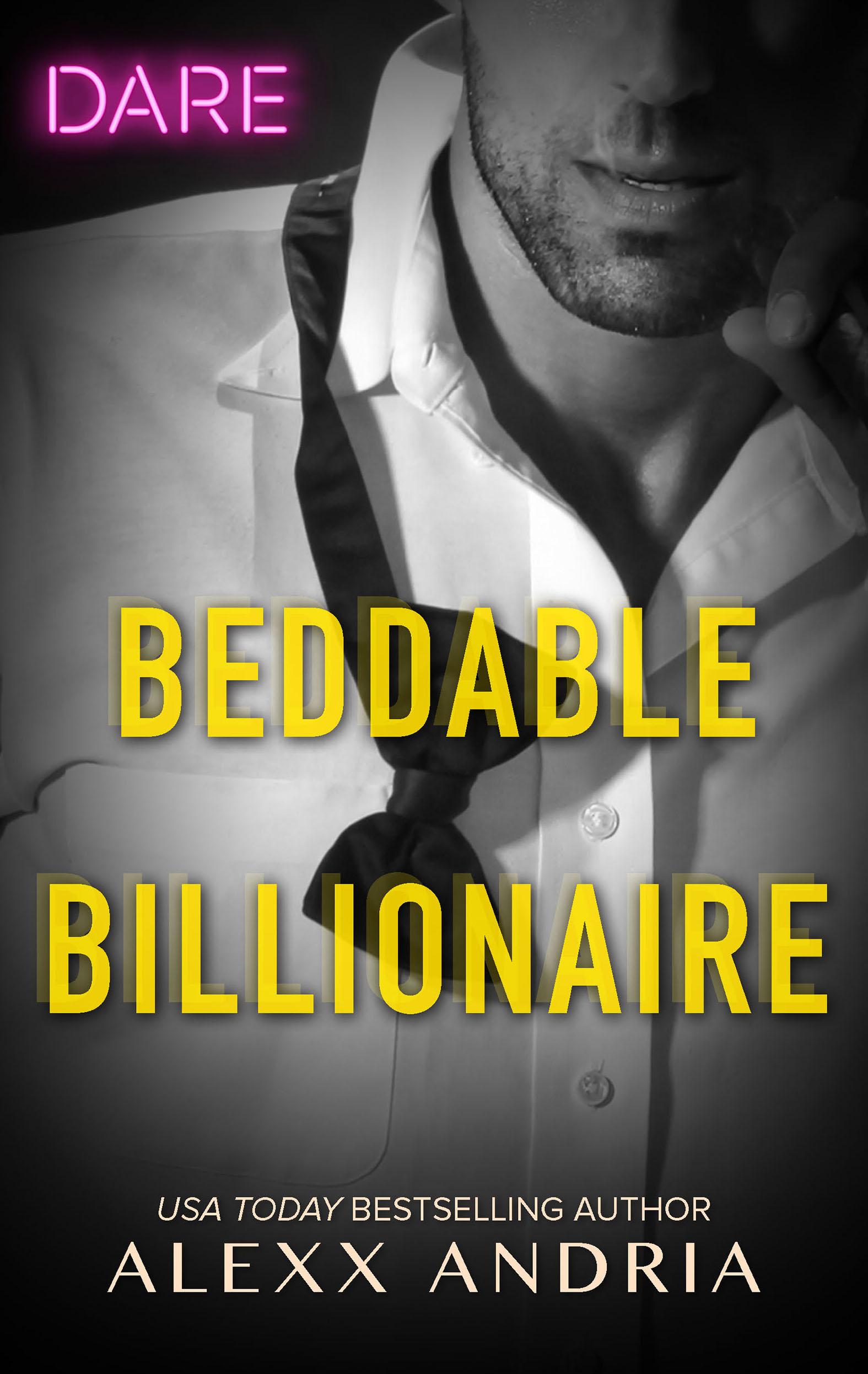 Beddable Billionaire A Sexy Billionaire Romance