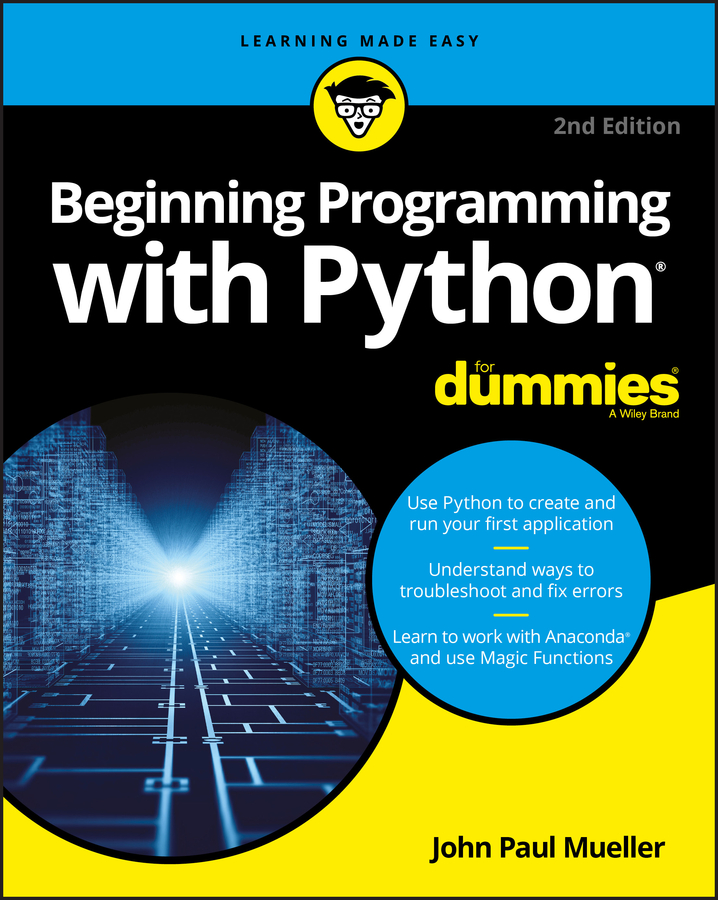 Beginning programming with Python for Dummies [electronic resource (downloadable eBook)]