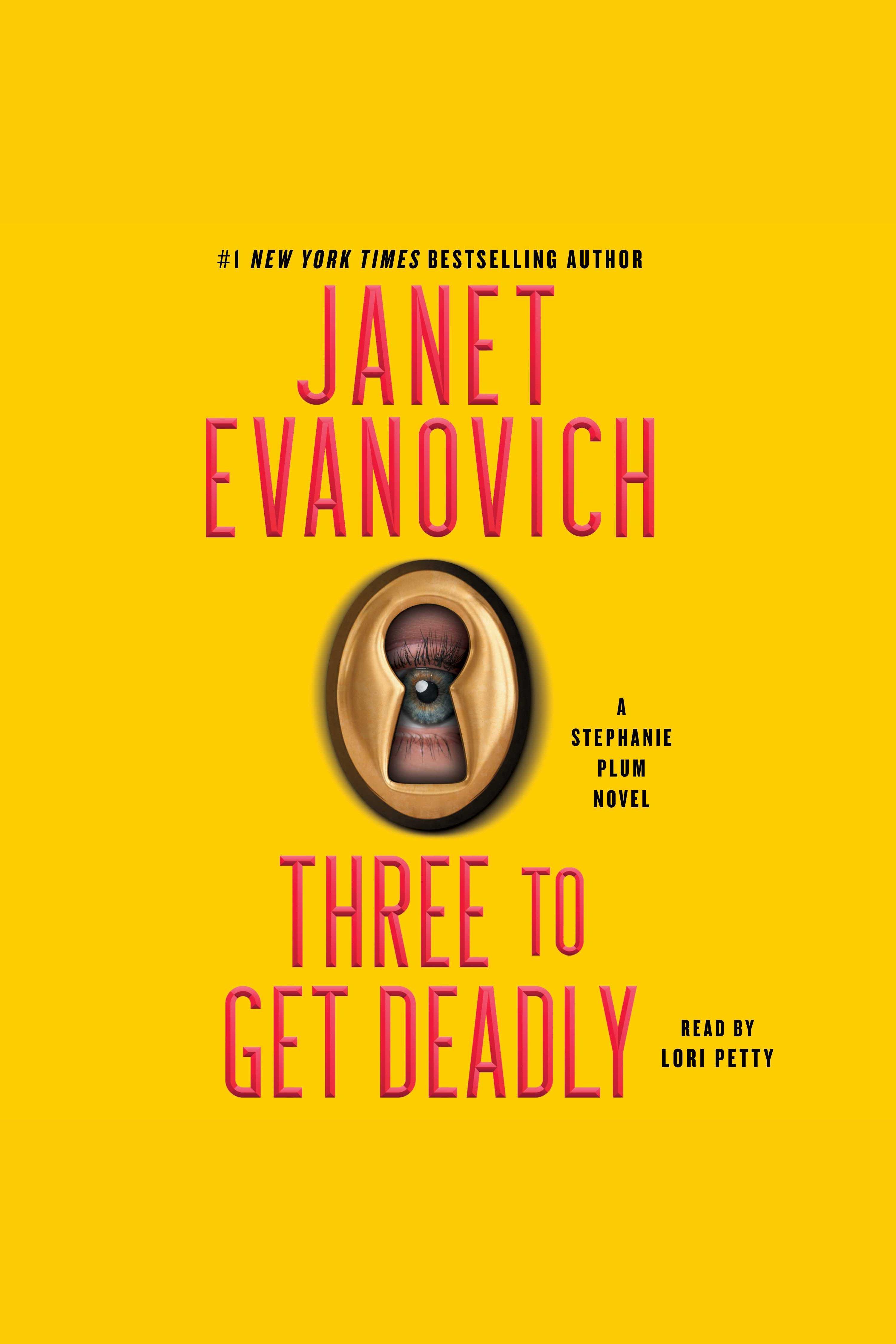 Three to Get Deadly A Stephanie Plum Novel cover image