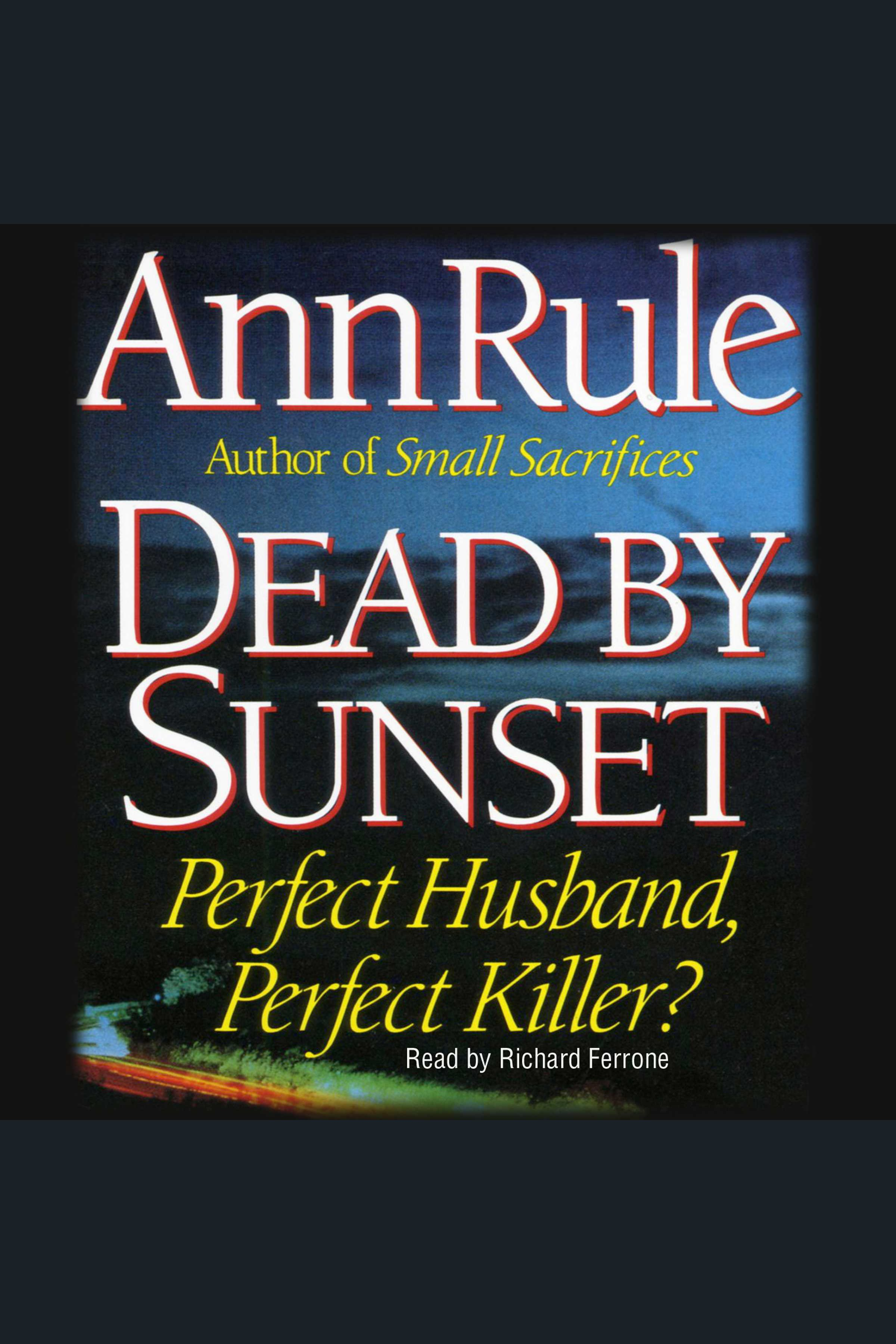 Dead By Sunset Perfect Husband, Perfect Killer? cover image