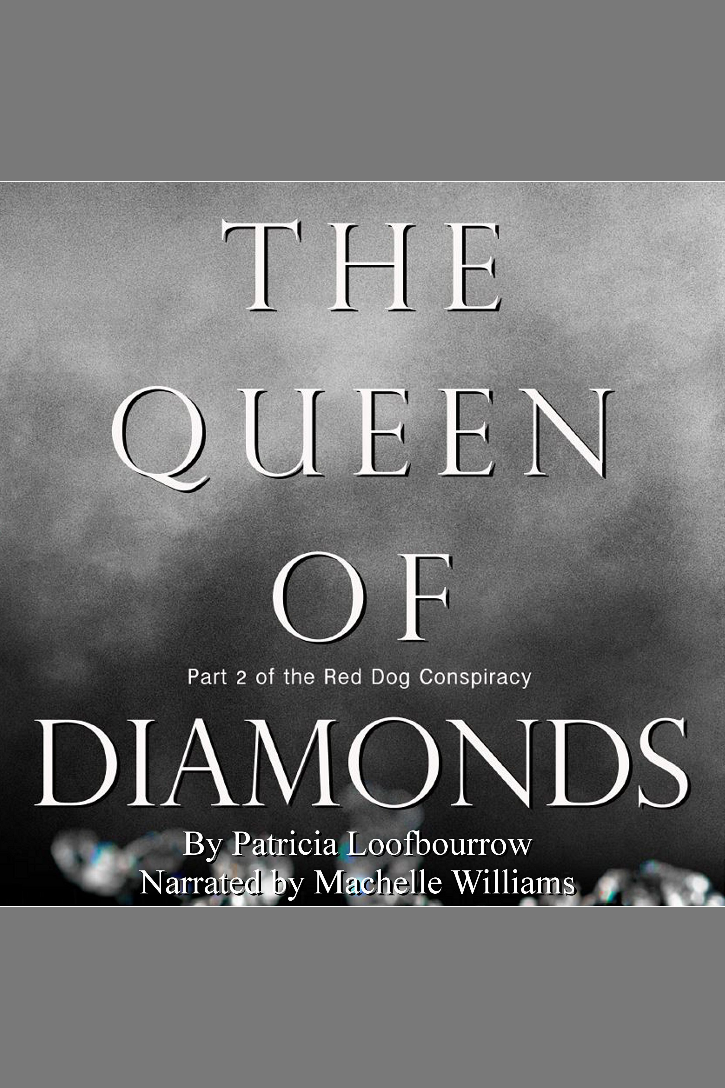 The Queen of Diamonds Part 2 of the Red Dog Conspiracy cover image