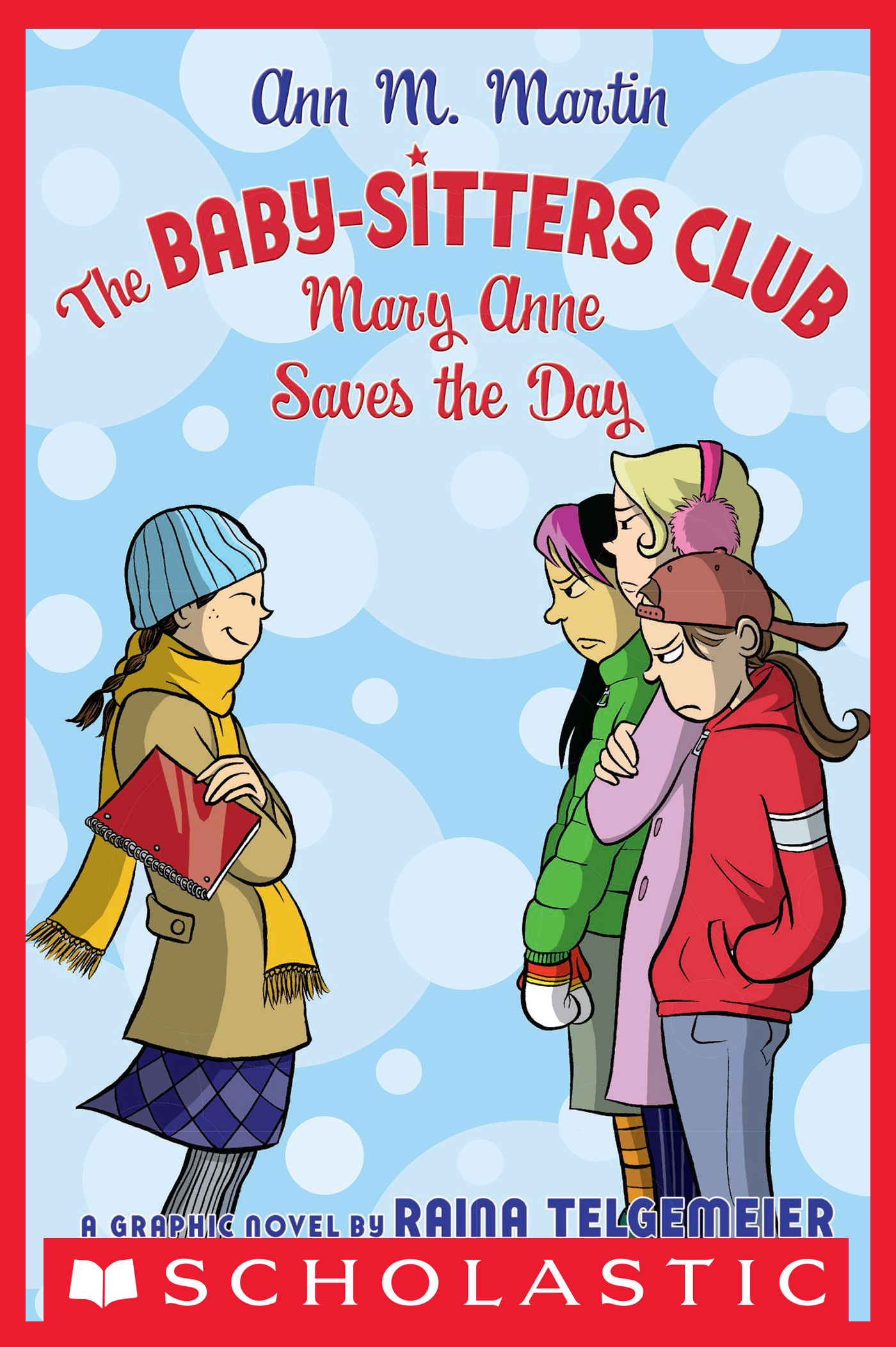 The Baby-Sitters Club Graphix #3: Mary Anne Saves the Day [electronic resource (downloadable eBook)]