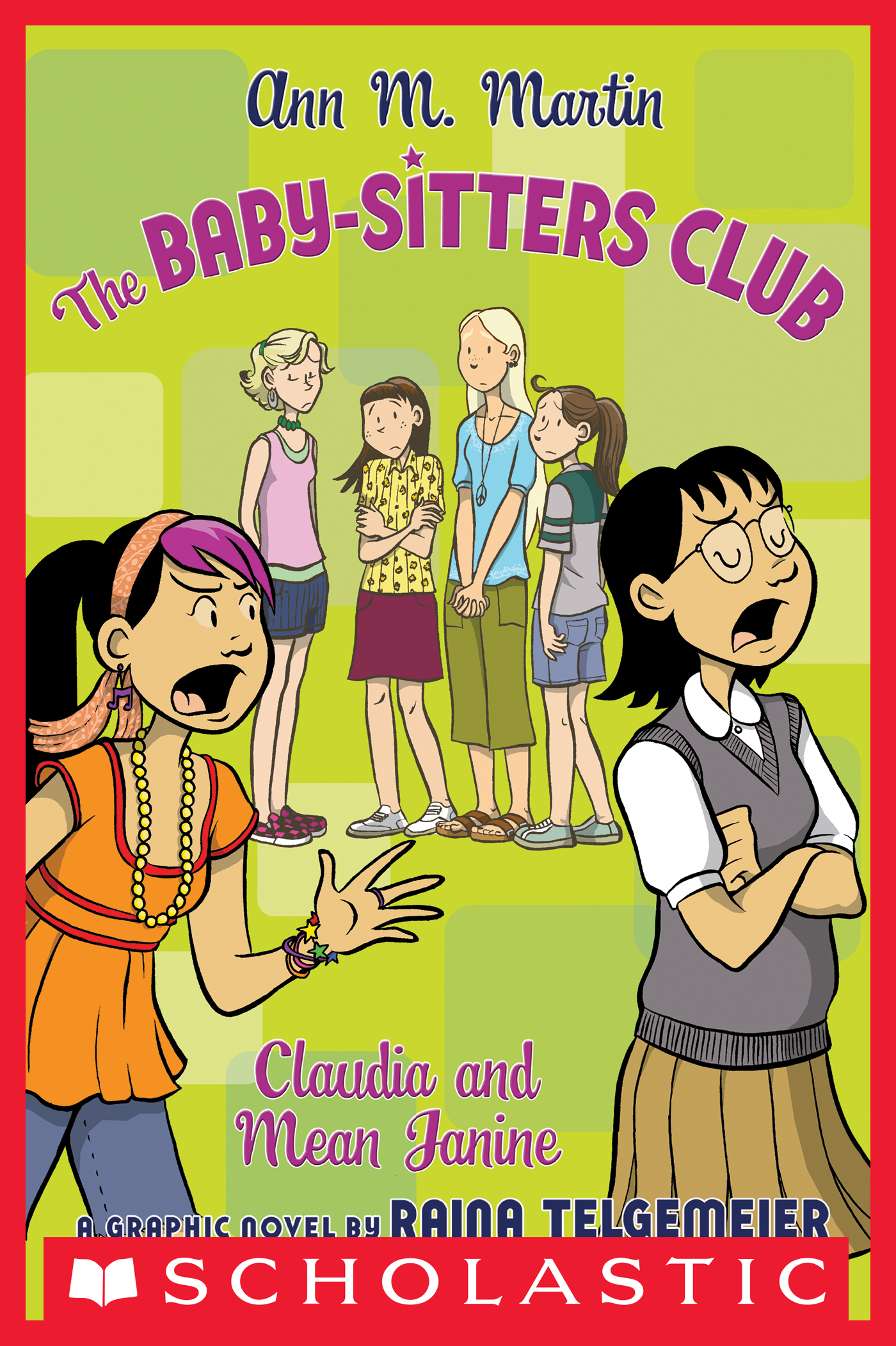 The Baby-Sitters Club Graphix #4: Claudia and Mean Janine [electronic resource (downloadable eBook)]
