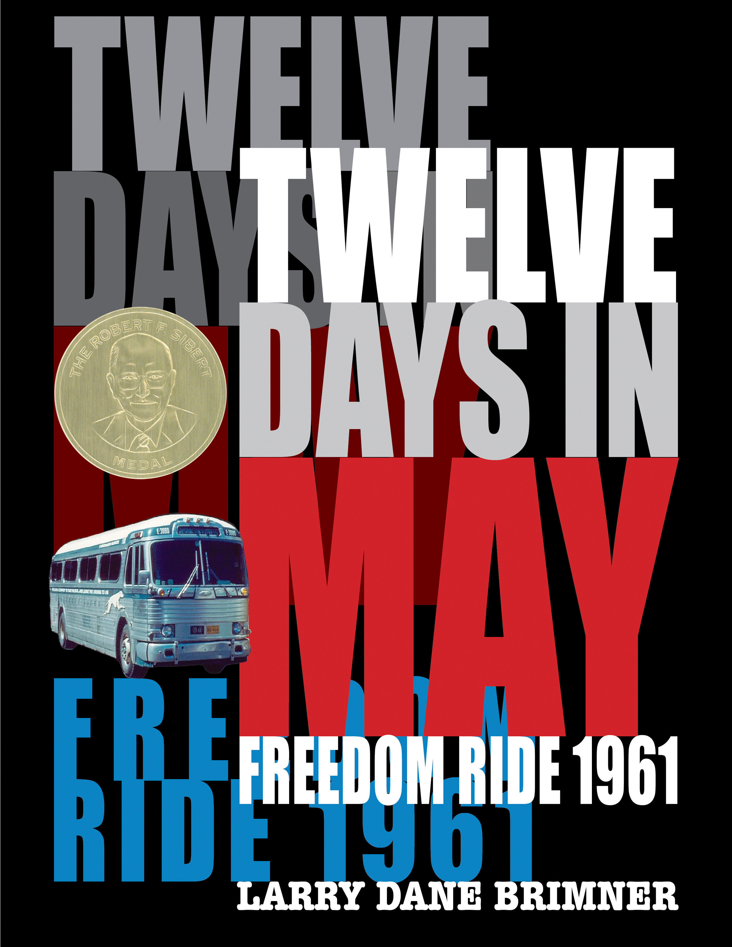 Twelve days in May Freedom Ride, 1961 cover image