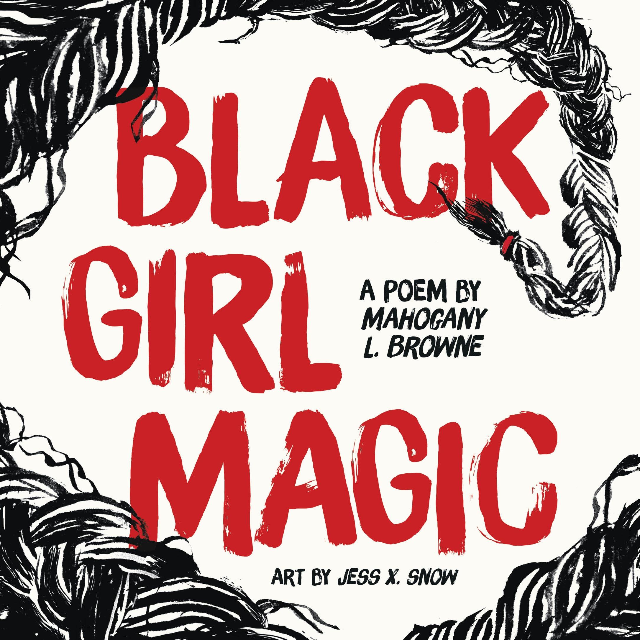 Black Girl Magic A Poem