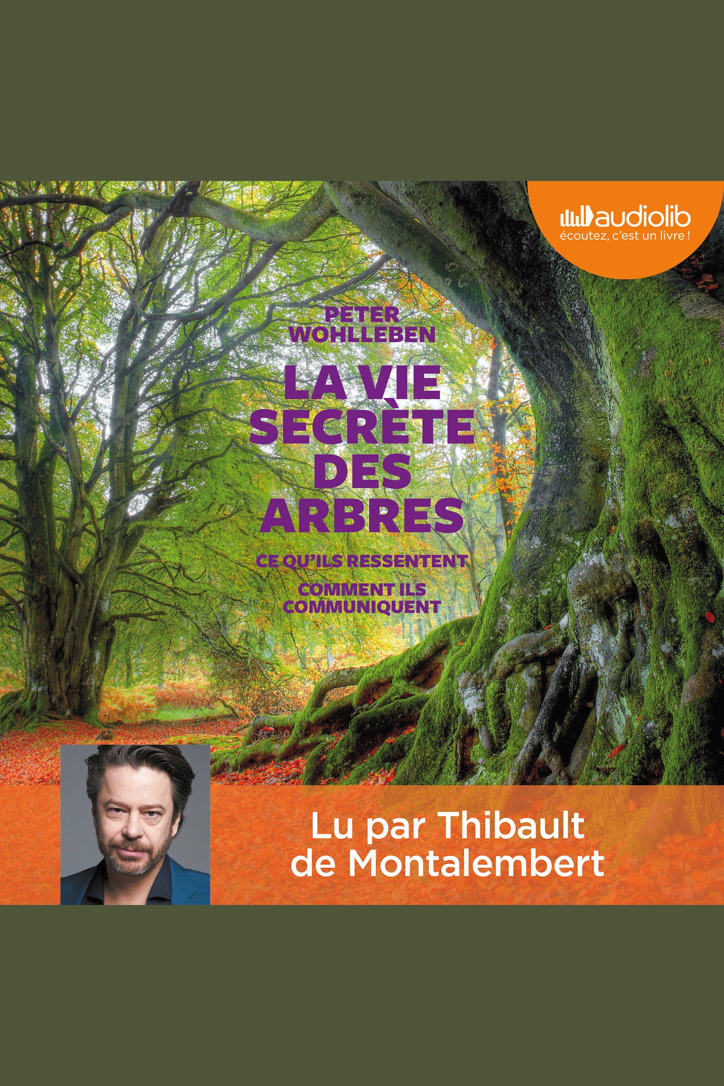 Image: La Vie secrète des arbres