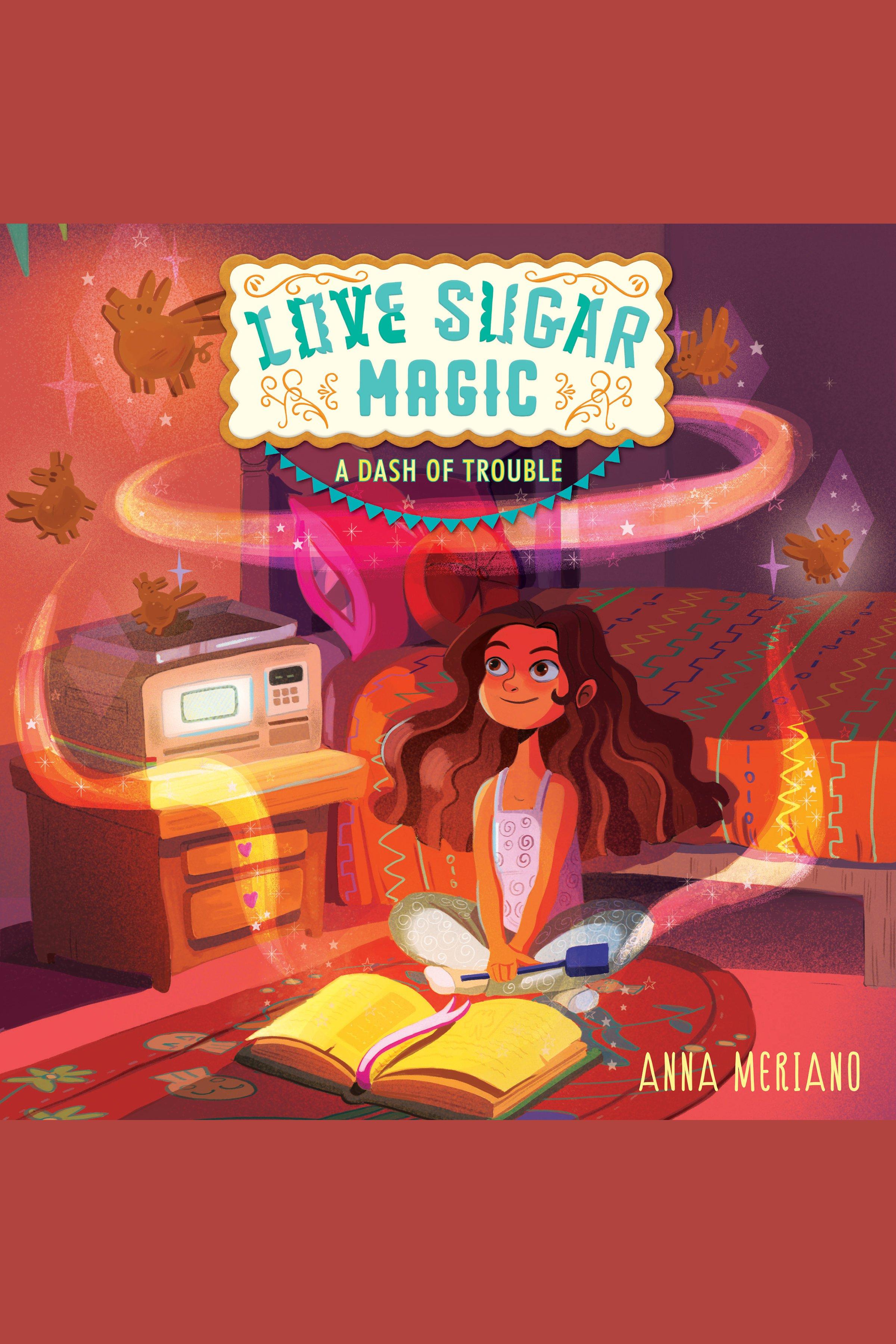 Love Sugar Magic: A Dash of Trouble cover image