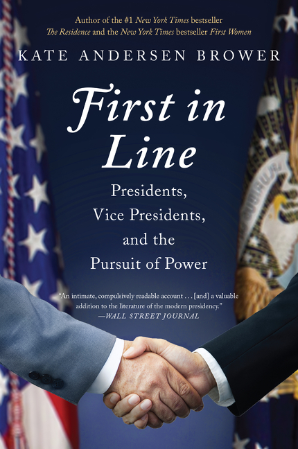 First in line presidents, vice presidents, and the pursuit of power cover image