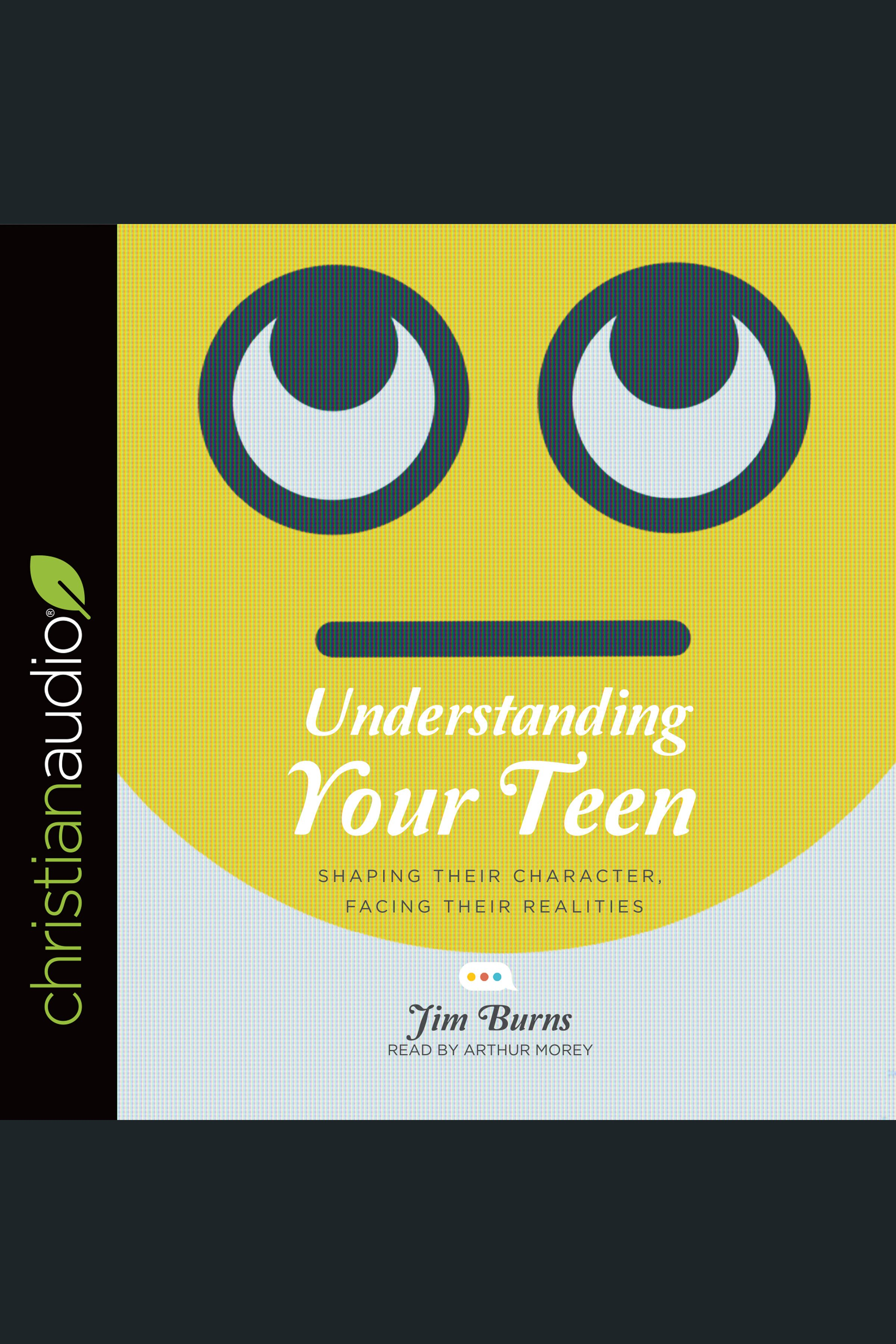 Understanding your teen cover image